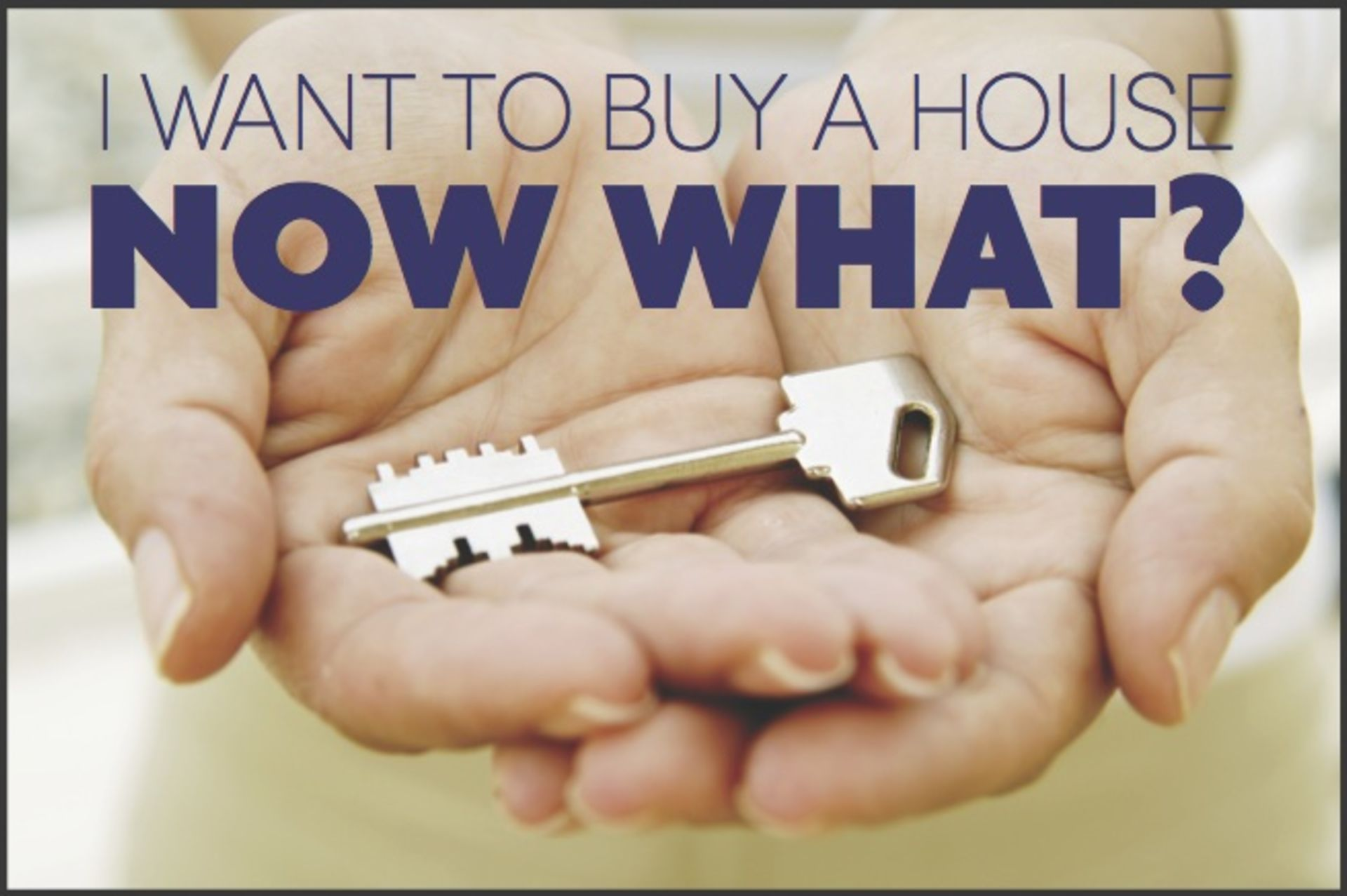 The 5 Steps of Purchasing Your First Home