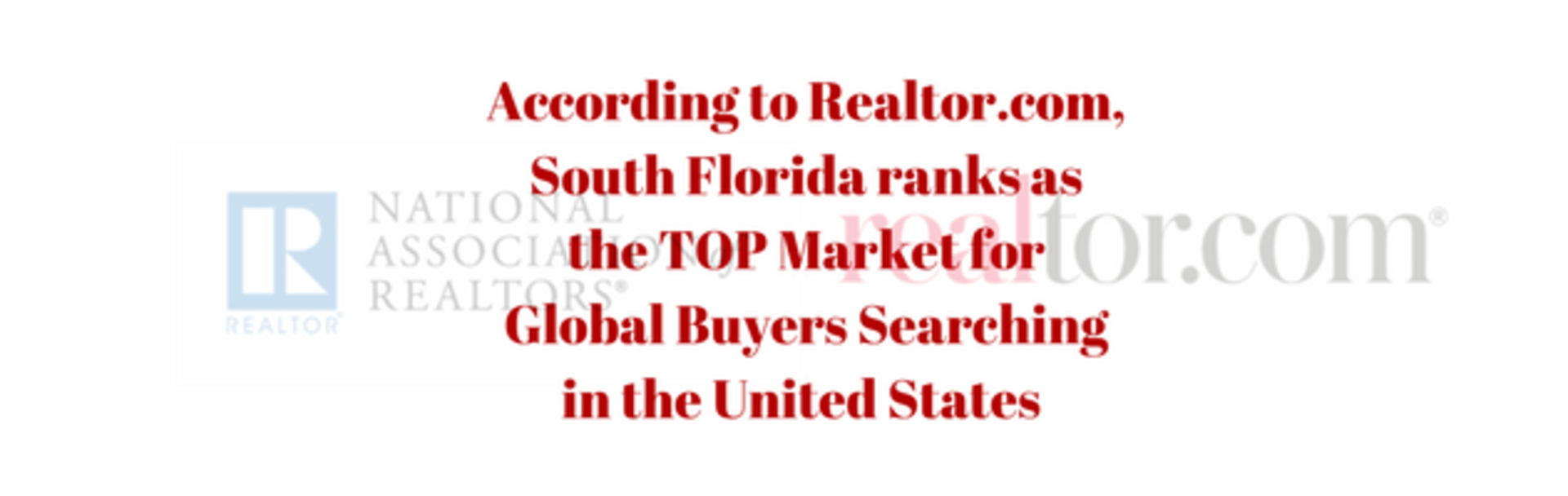 Realtor.com: Where are Global Buyers Searching in the United States?