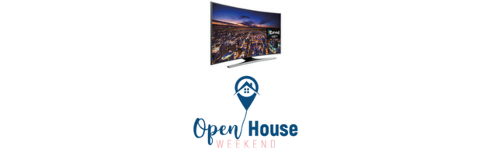 Attend Open Houses This Weekend For A Chance To Win This TV!