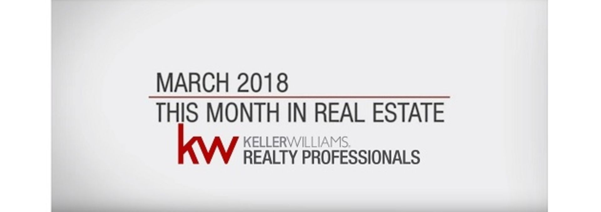 This Month In Real Estate: March 2018