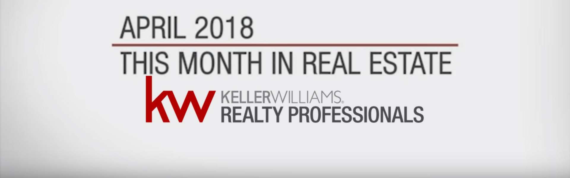 THIS MONTH IN REAL ESTATE: APRIL 2018