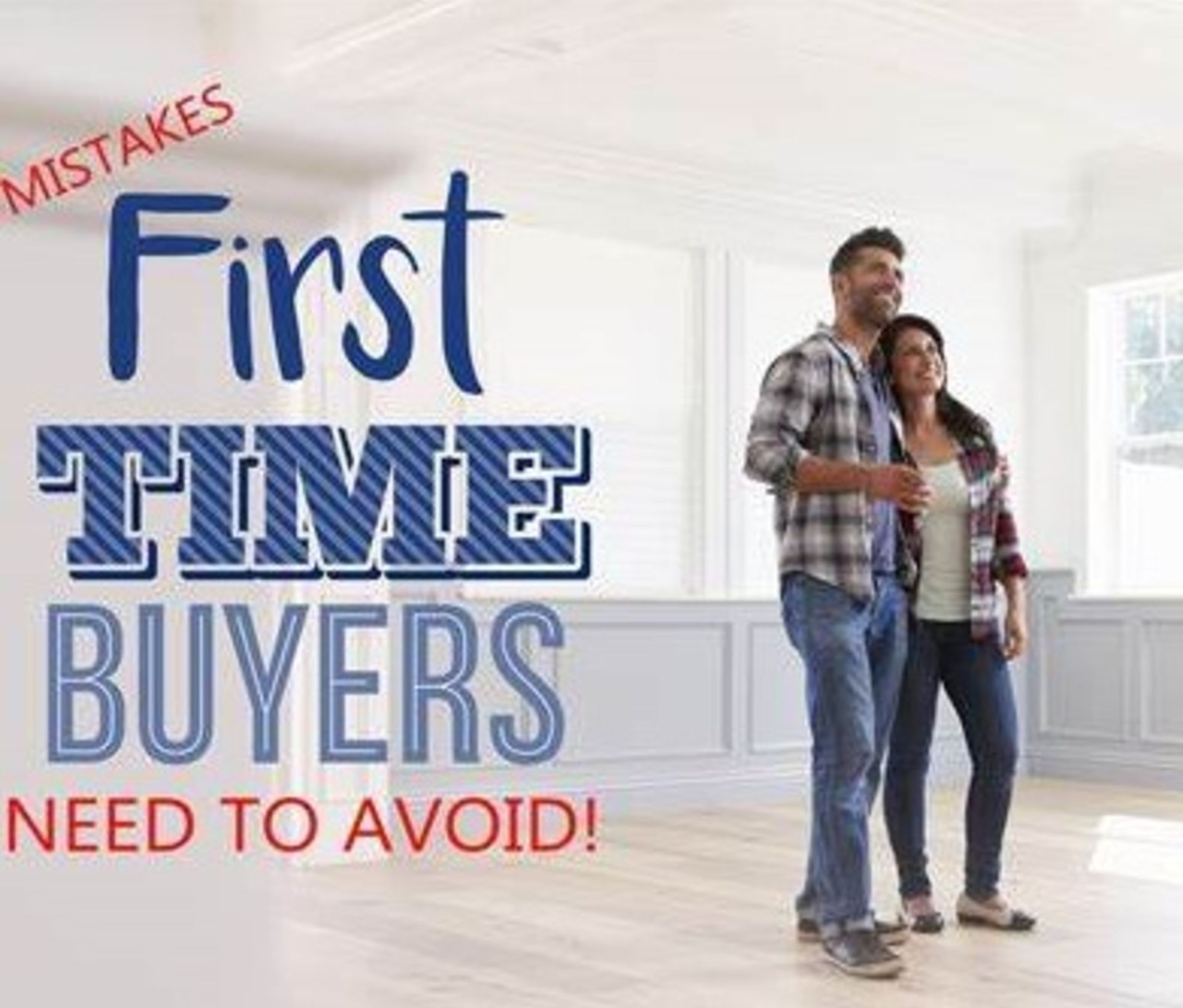 14 first-time homebuyer mistakes