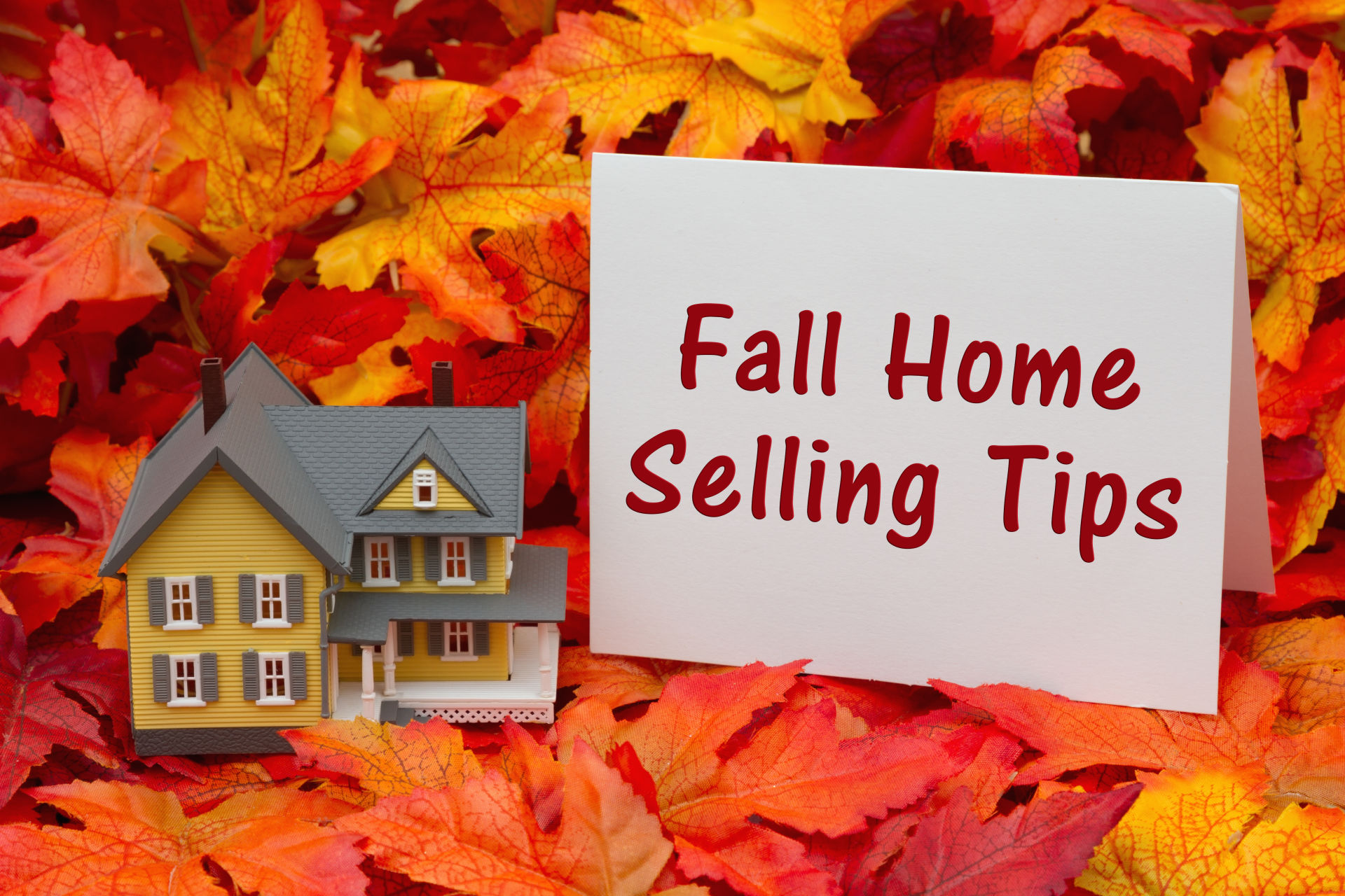 Tips For Selling Your Home In The Fall – The Richard Hopkinson Team