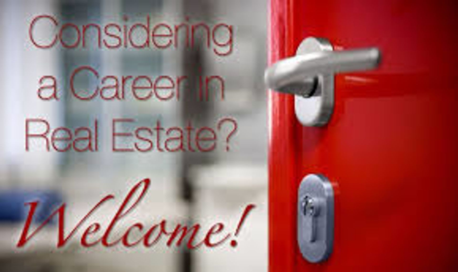 What About a Real Estate Career?