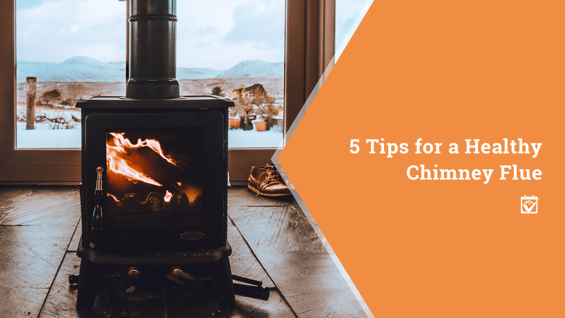 5 Tips for a Healthy Chimney Flue