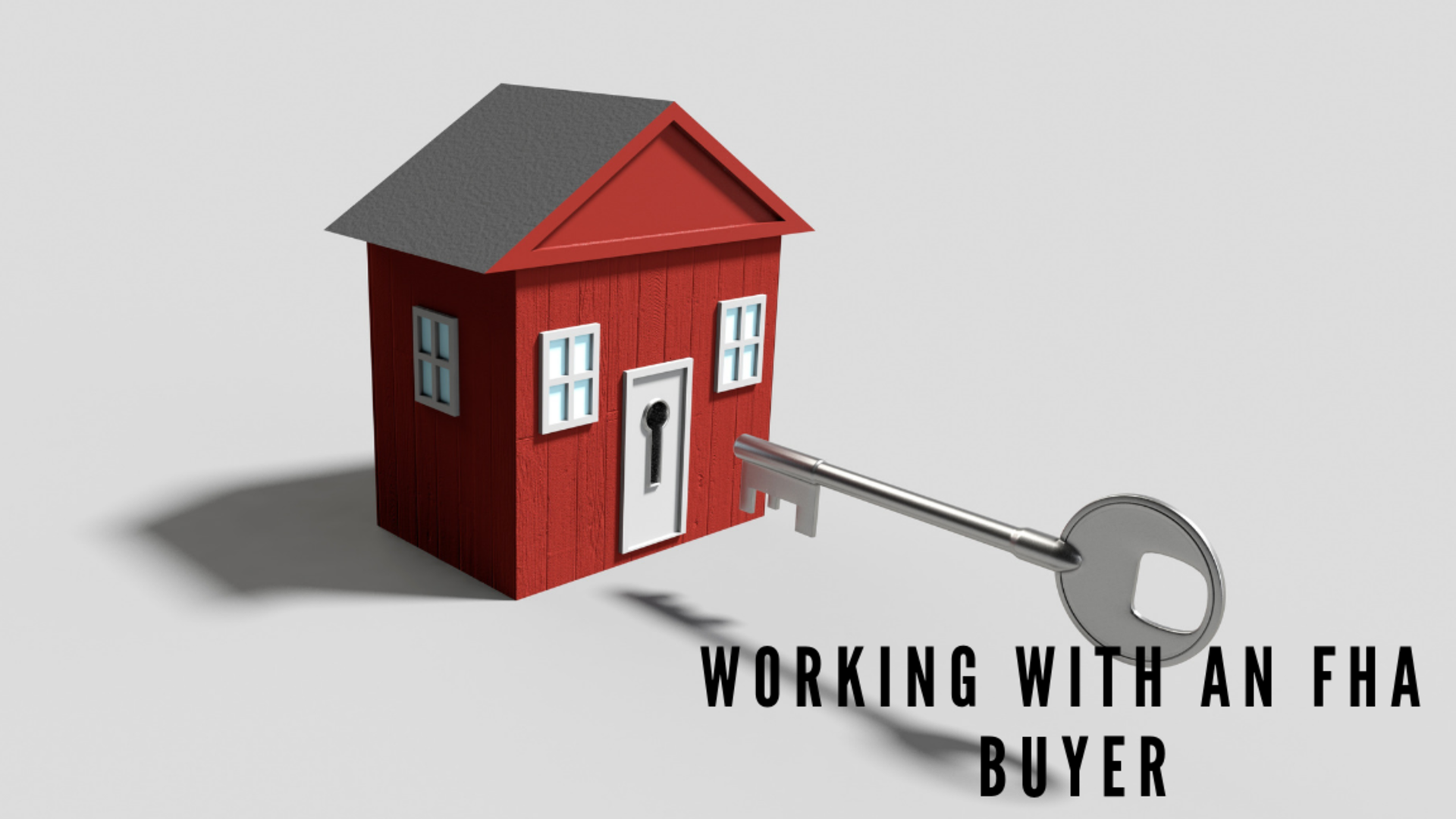 What You Should Know When Selling Your Home to an FHA Buyer