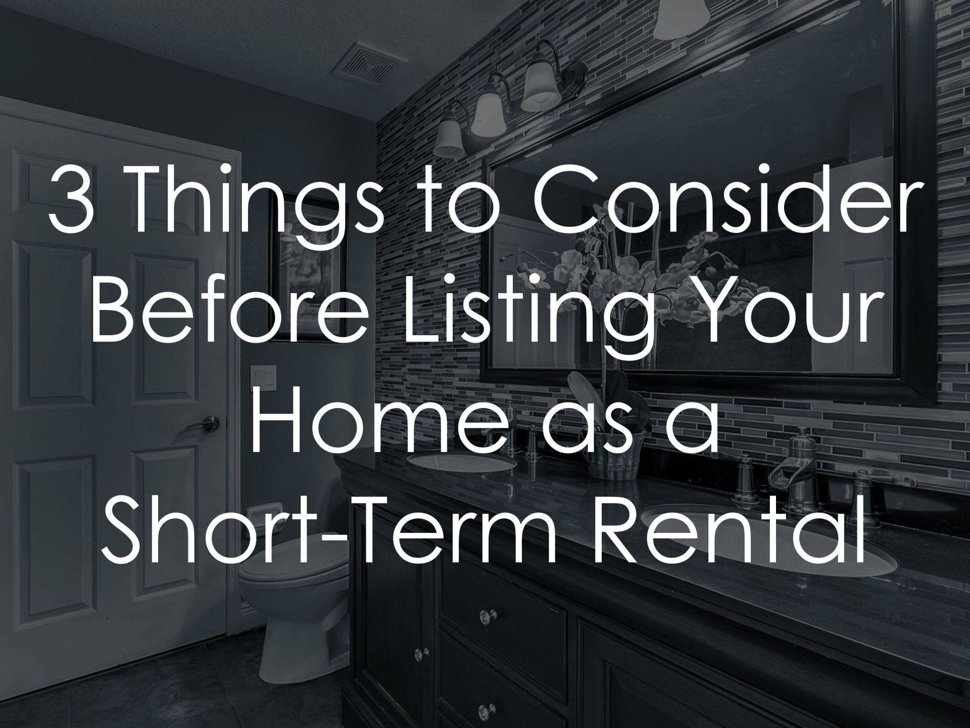 Listing Your Home as a Short-Term Rental
