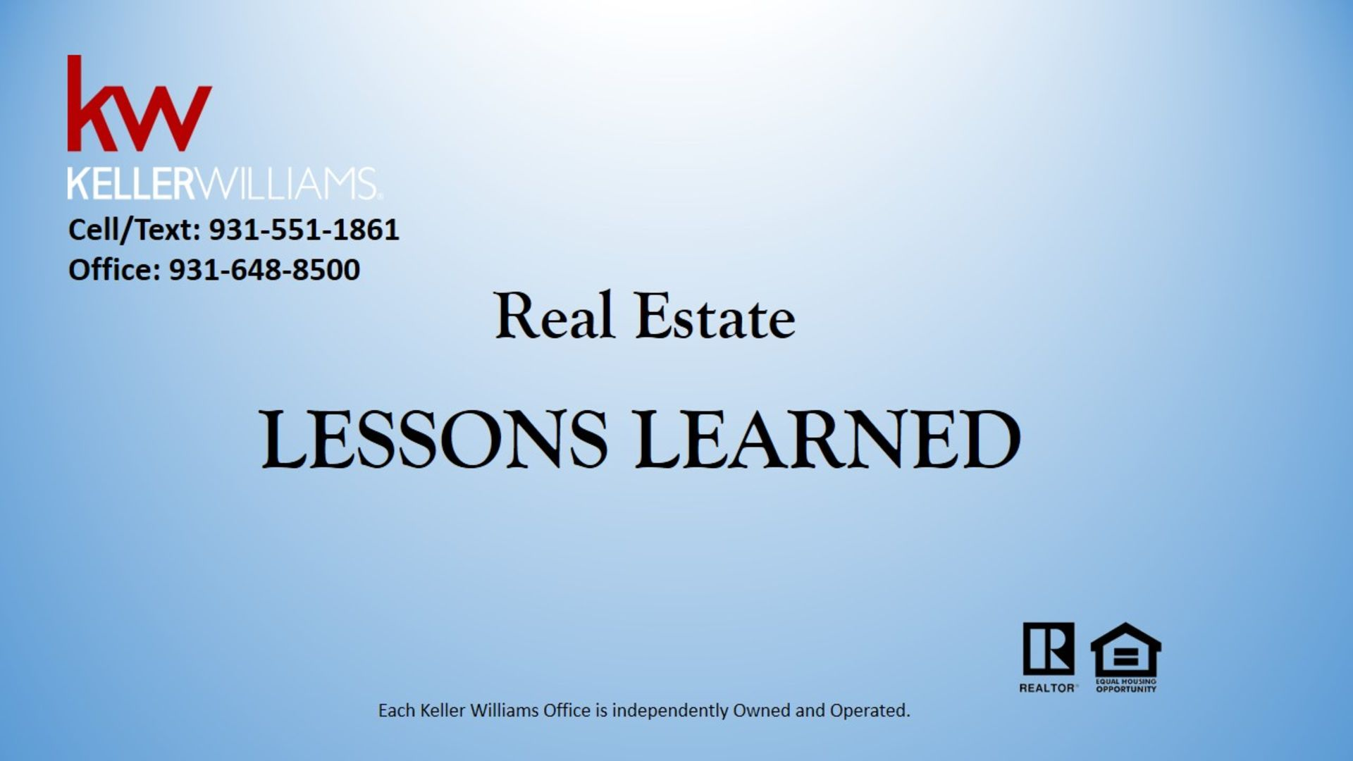 Lessons Learned in Real Estate