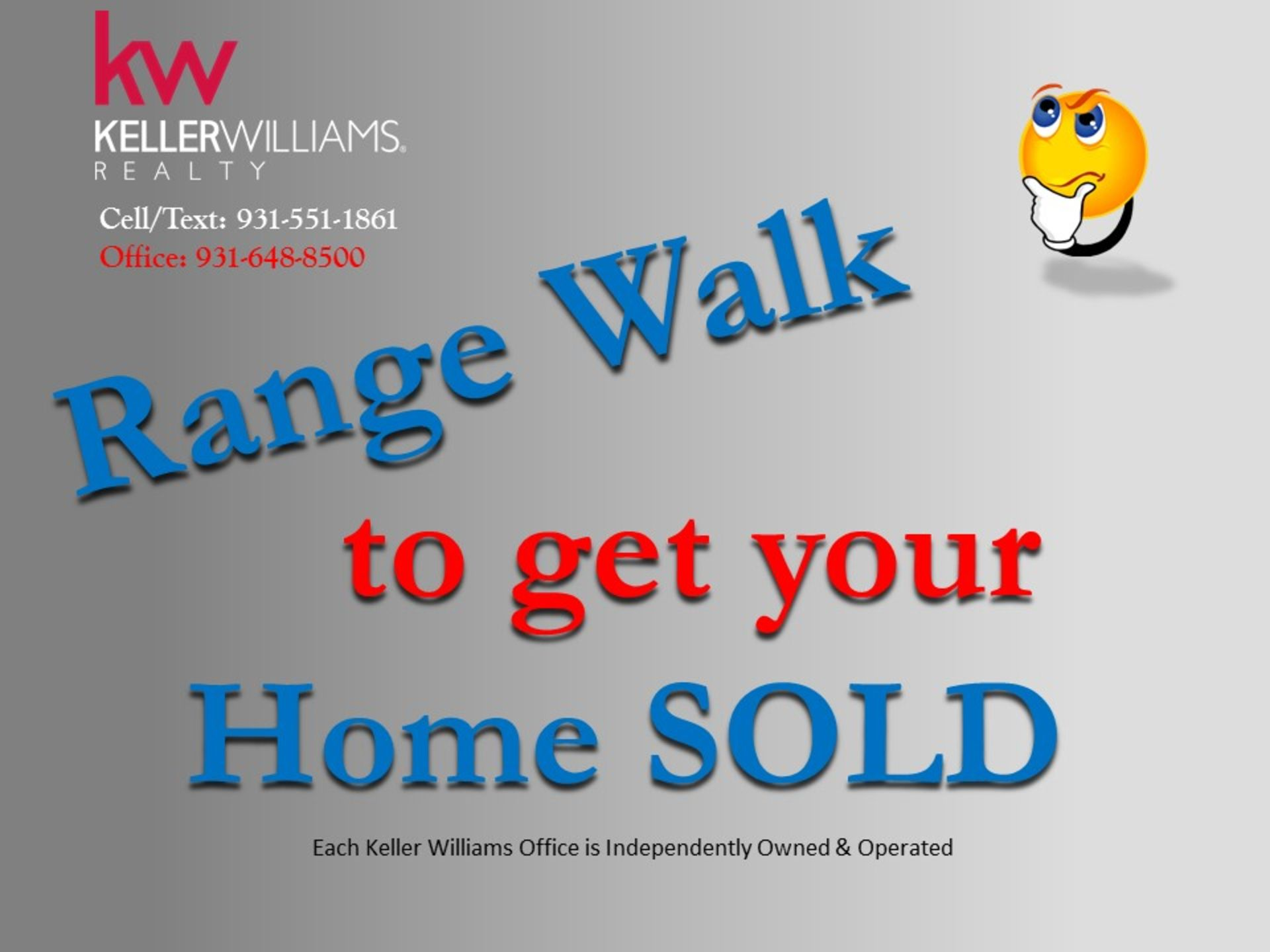 Range Walk to get Your Home Sold