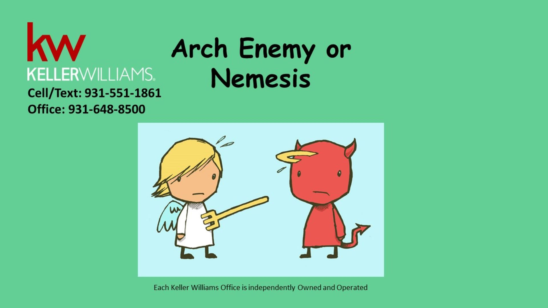 ​Arch Enemy or Nemesis