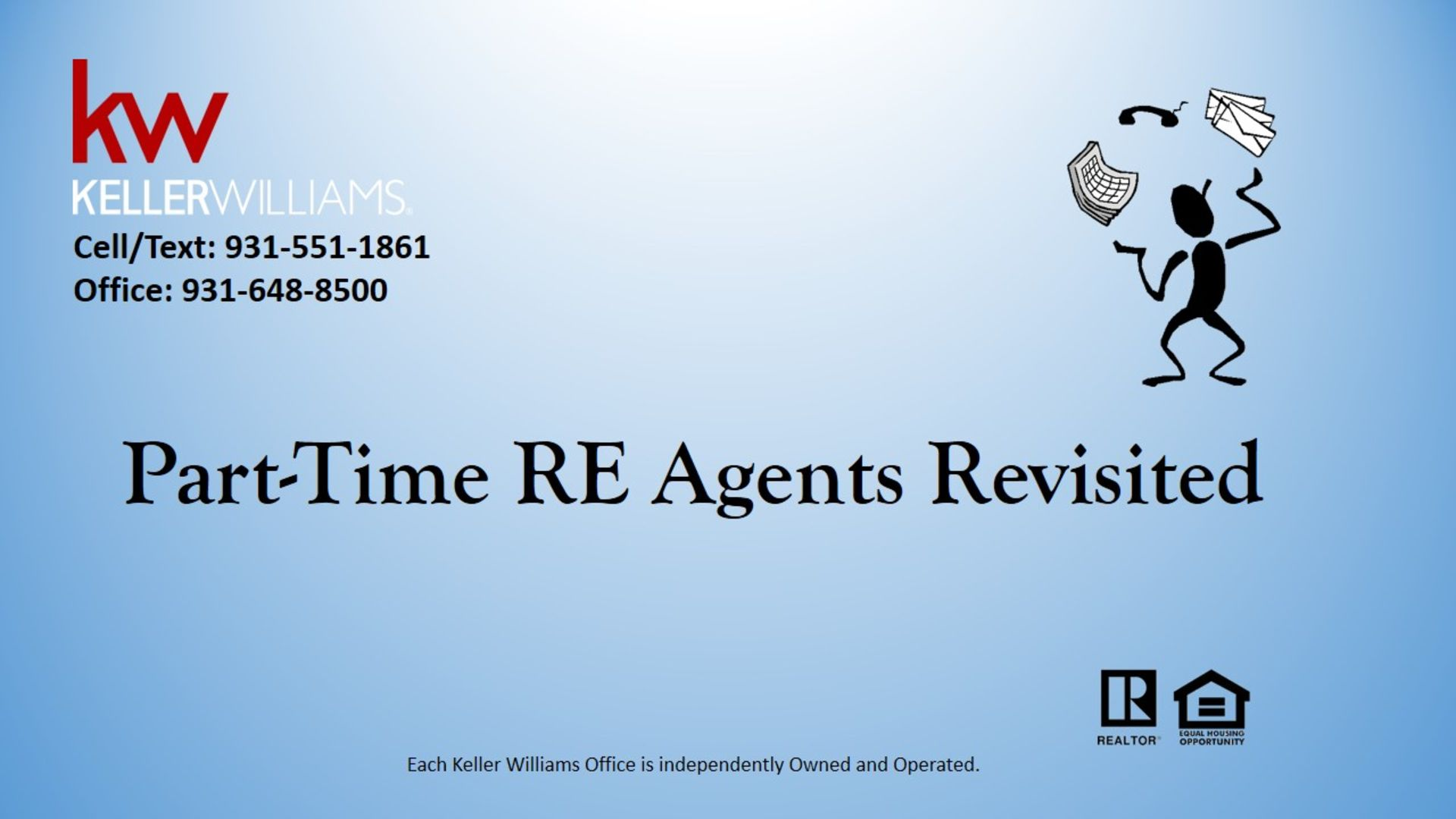 Part-Time RE Agents Revisited