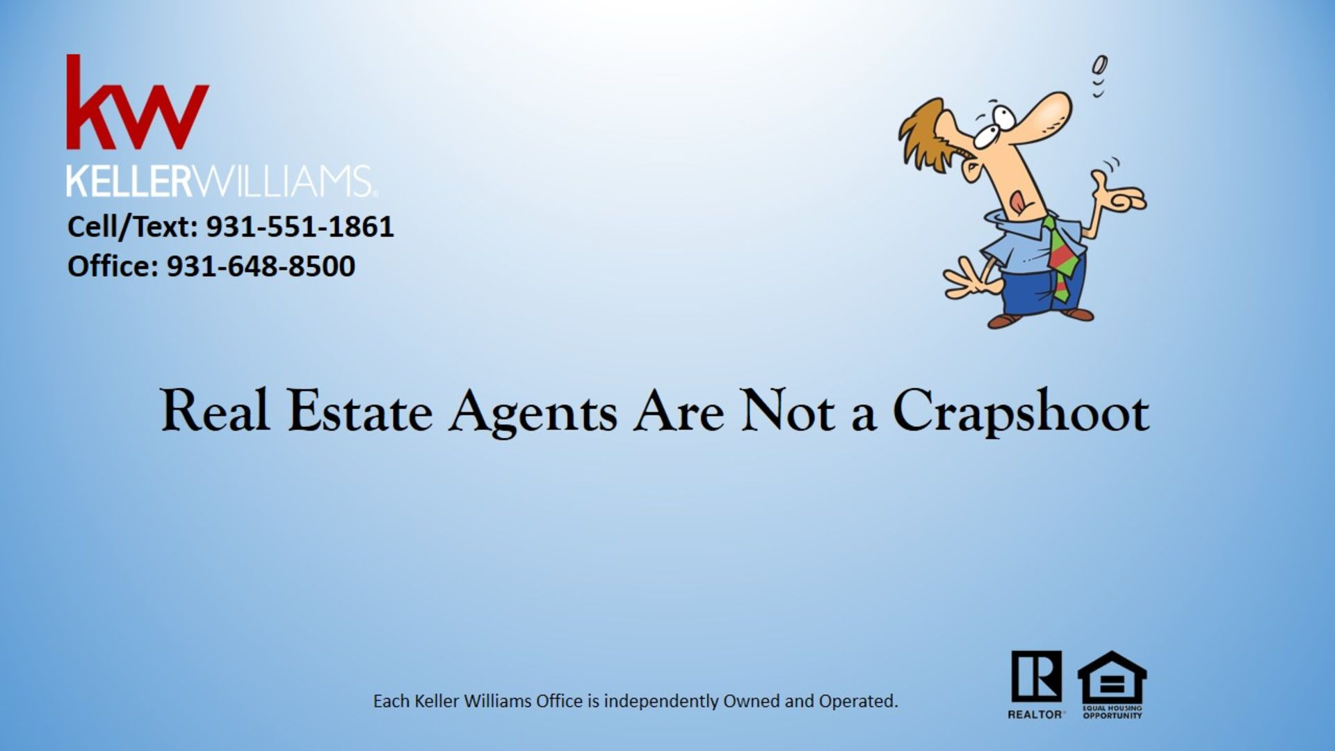 Real Estate Agents Are Not a Crapshoot