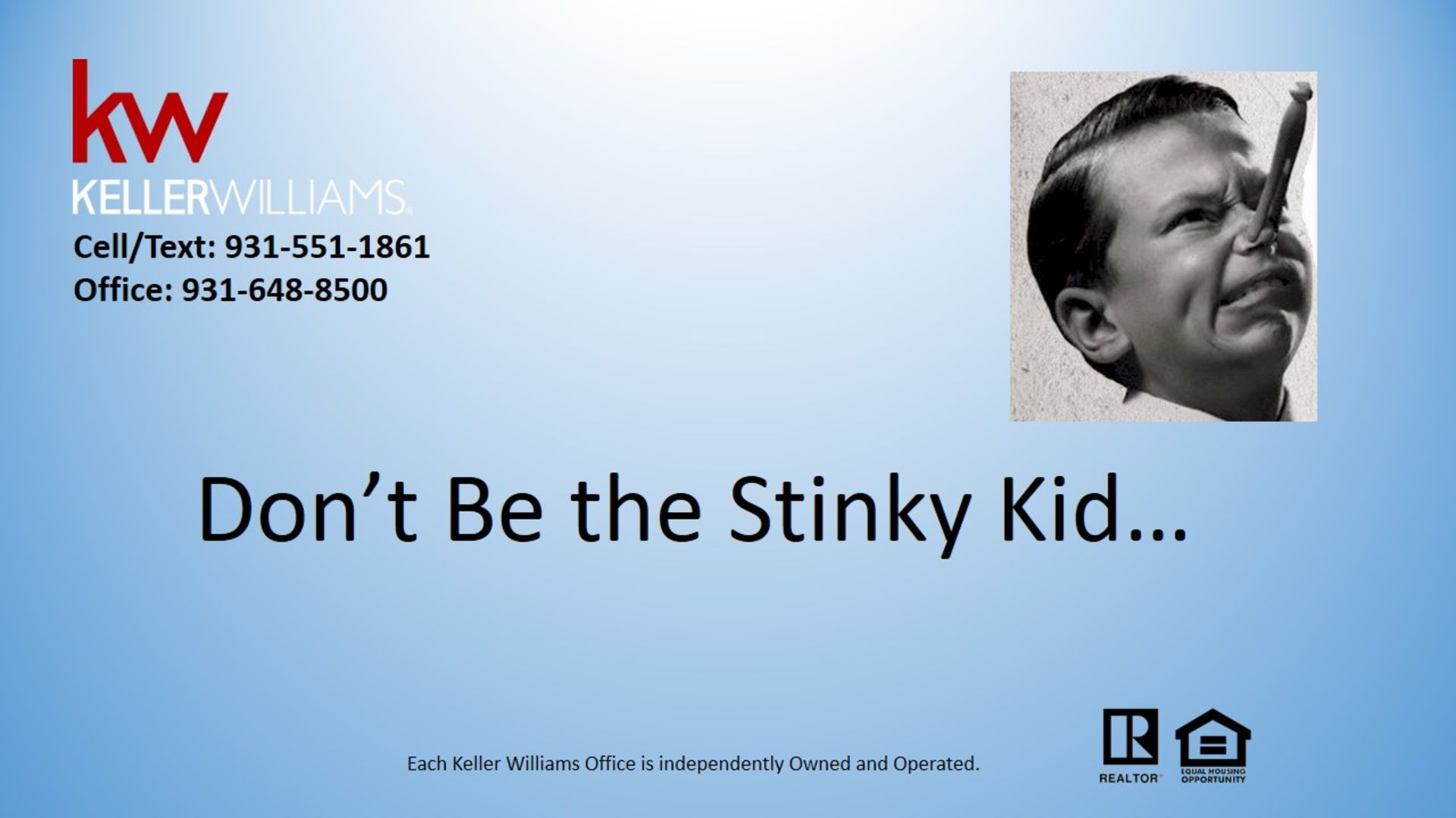 Don't be the Stinky Kid…