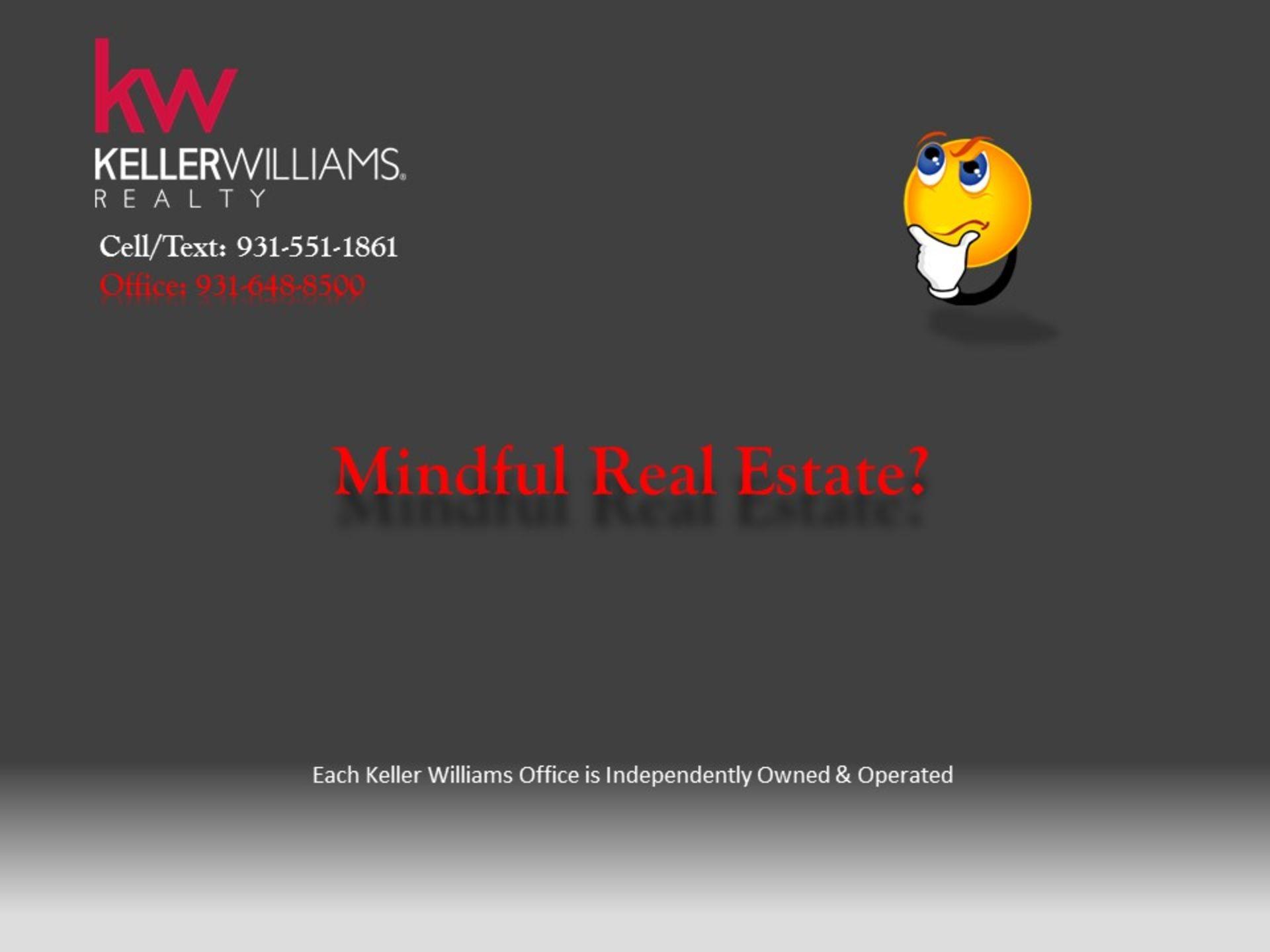 Mindful Real Estate?