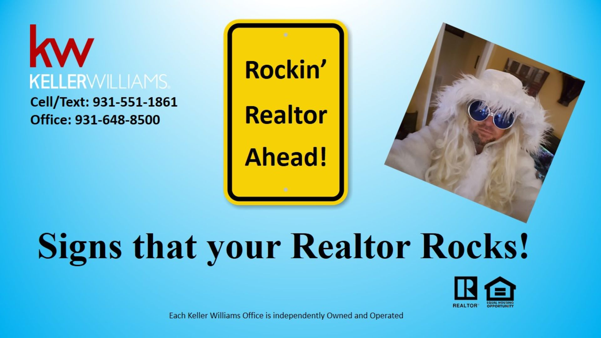 Signs that your Realtor Rocks!