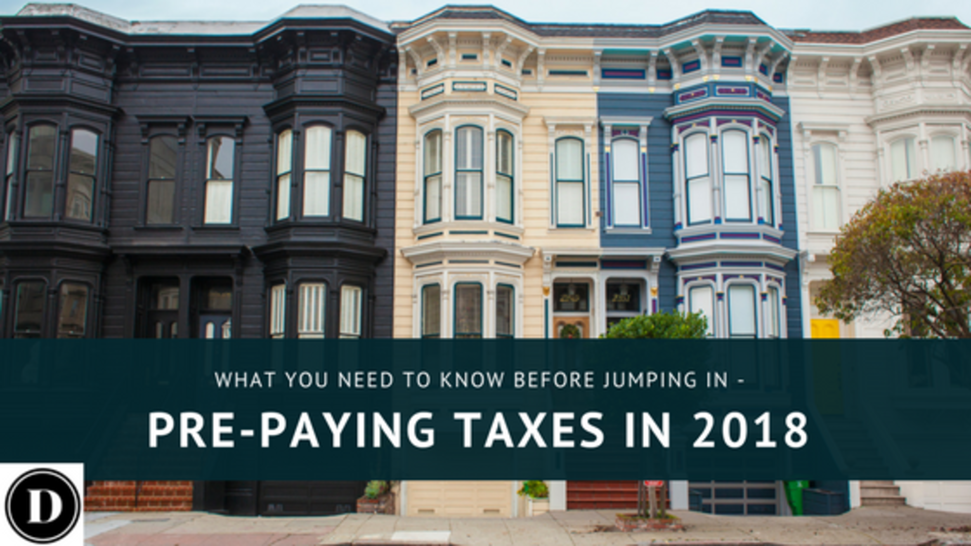 Pre-paying 2018 Property Taxes