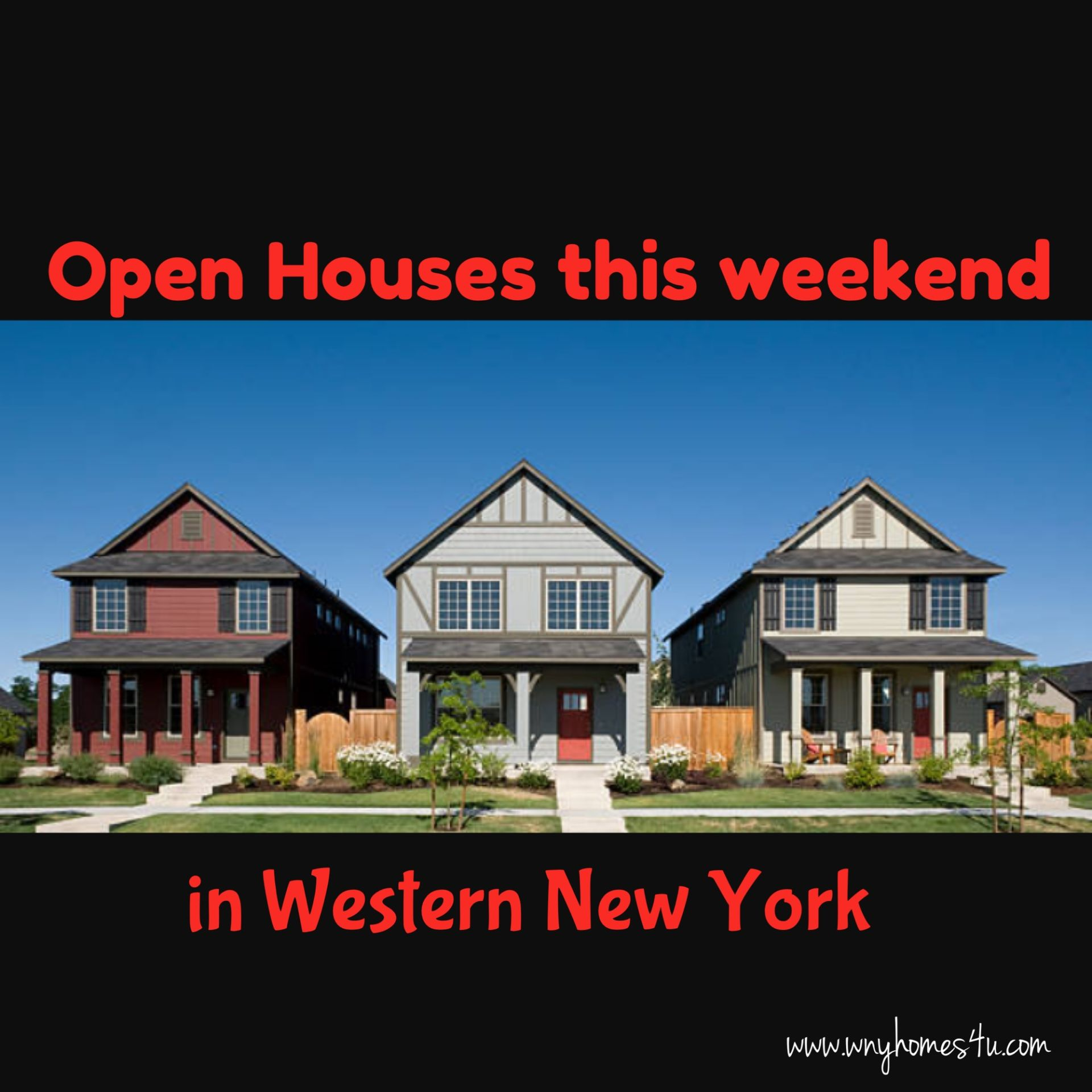 Open Houses Oct 28/29 in Western New York