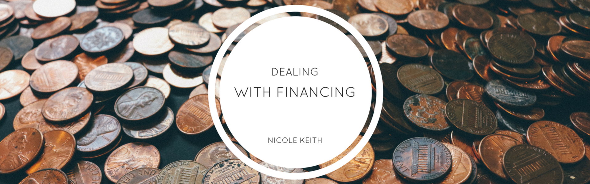 Dealing with Financing