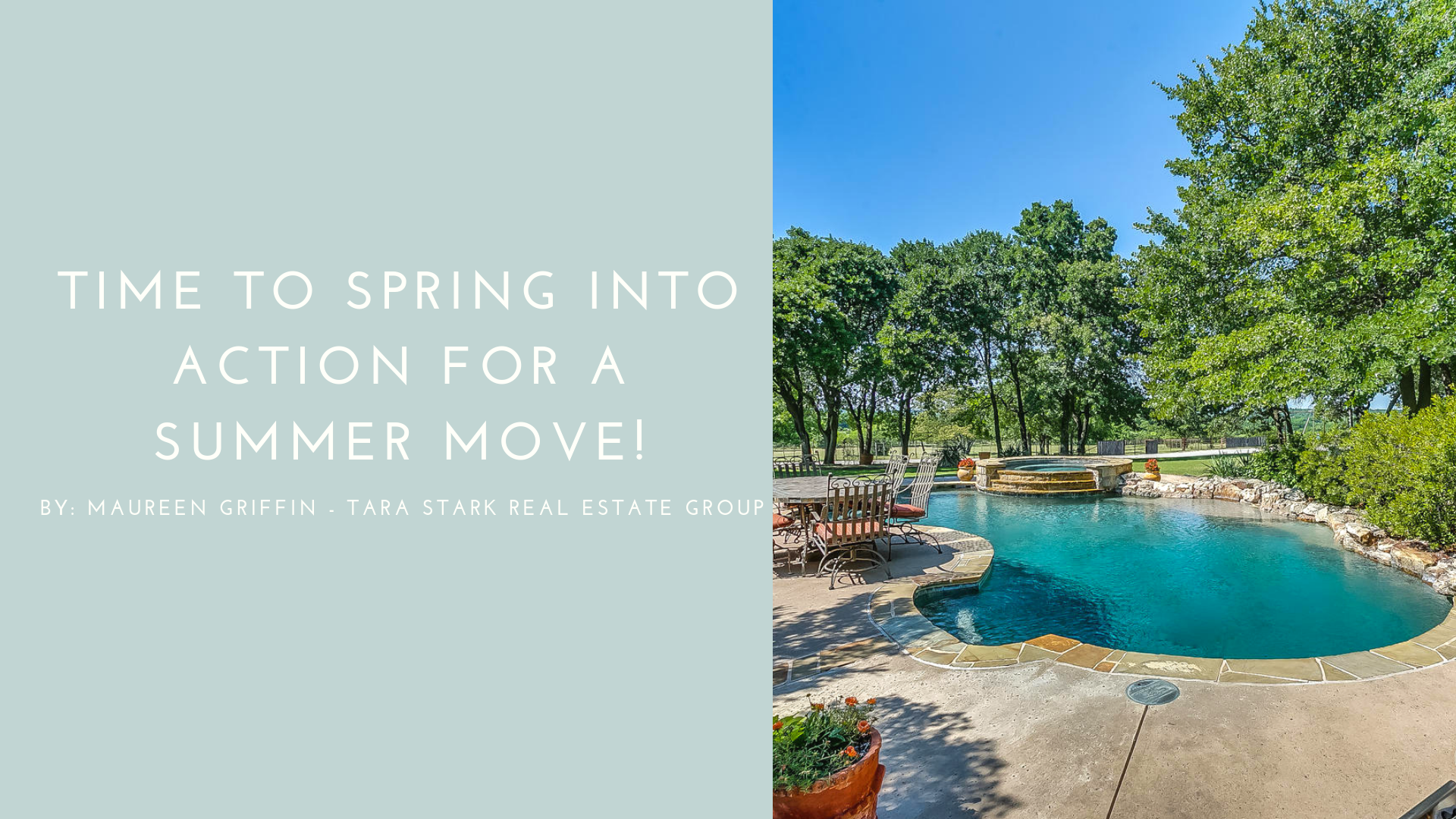 Time to Spring into Action for a Summer Move!
