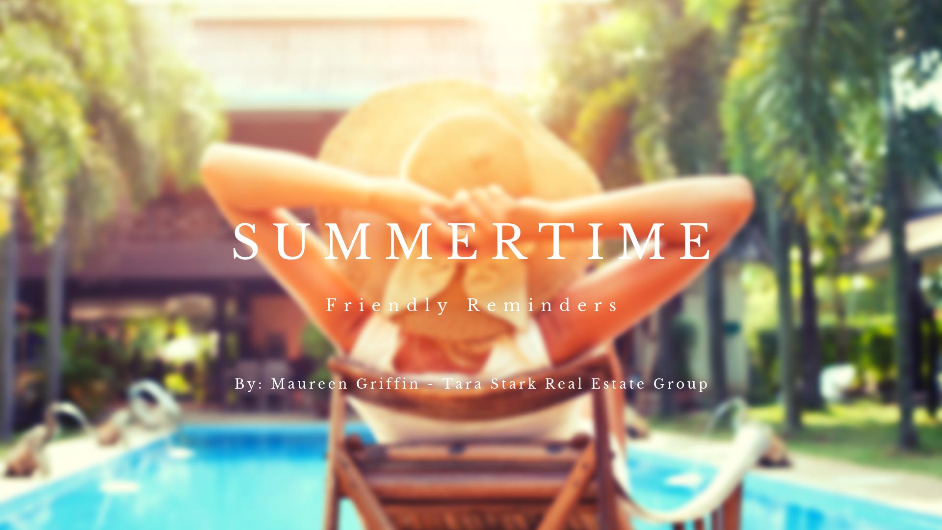 Summertime Friendly Reminders
