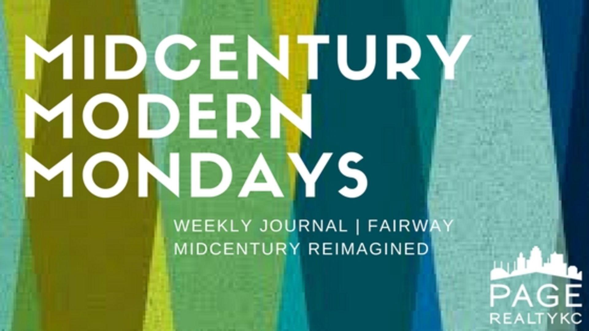 Midcentury Modern Monday August 7th