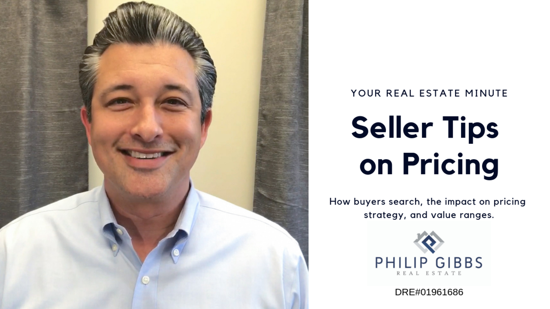 Seller Tips on Pricing – Phil Gibbs Real Estate Minute