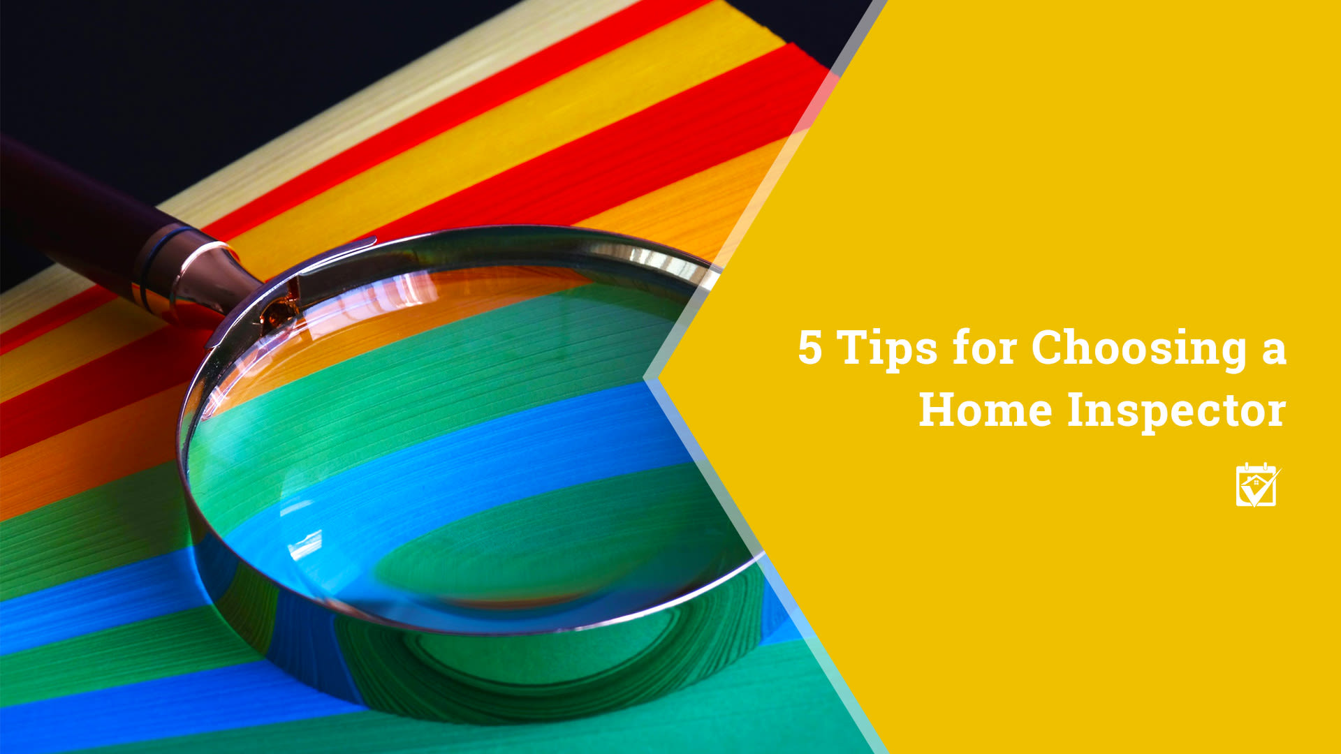 TIps for Choosing a Home Inspector