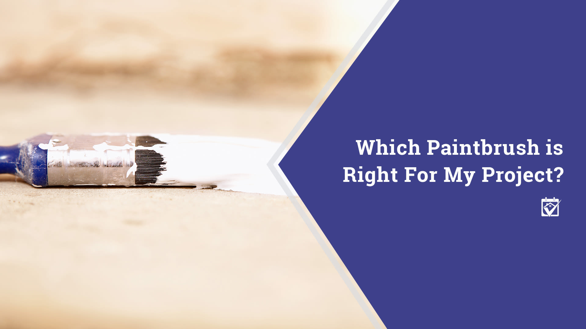 Are You Using the Right Type of Paintbrush?