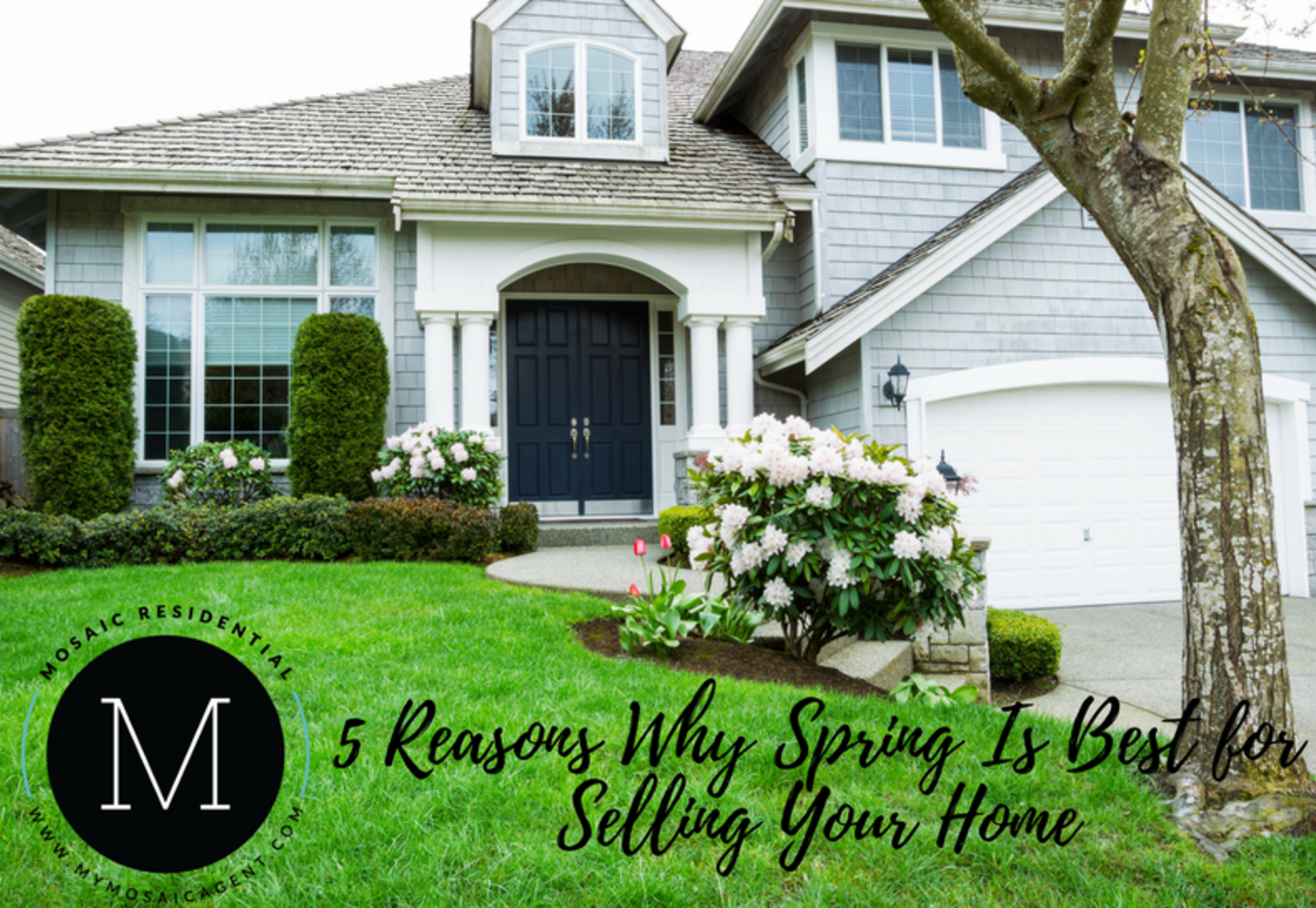 5 Reasons Why Spring Is Best for Selling Your Home