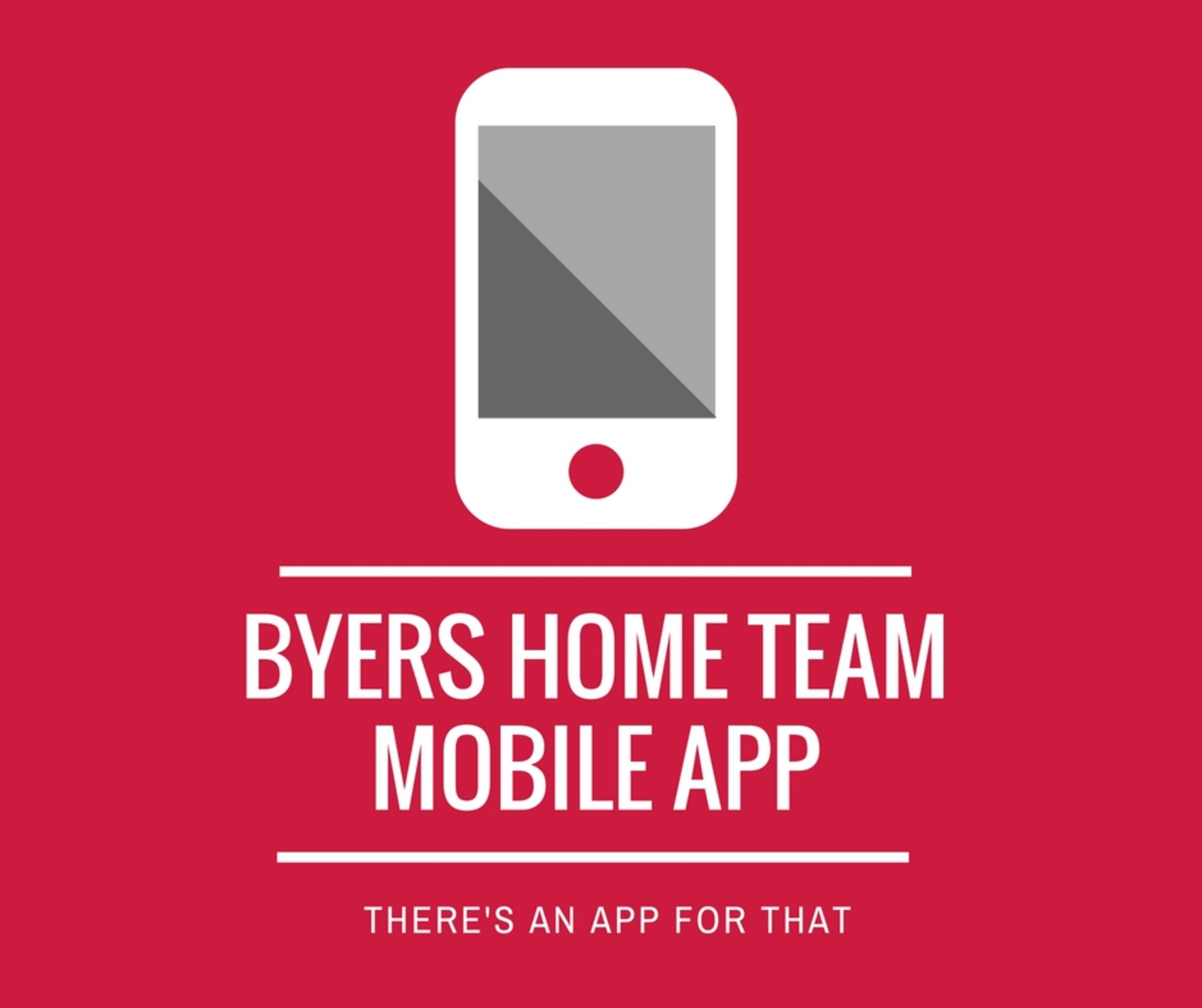 Download the Byers Home Team Mobile App