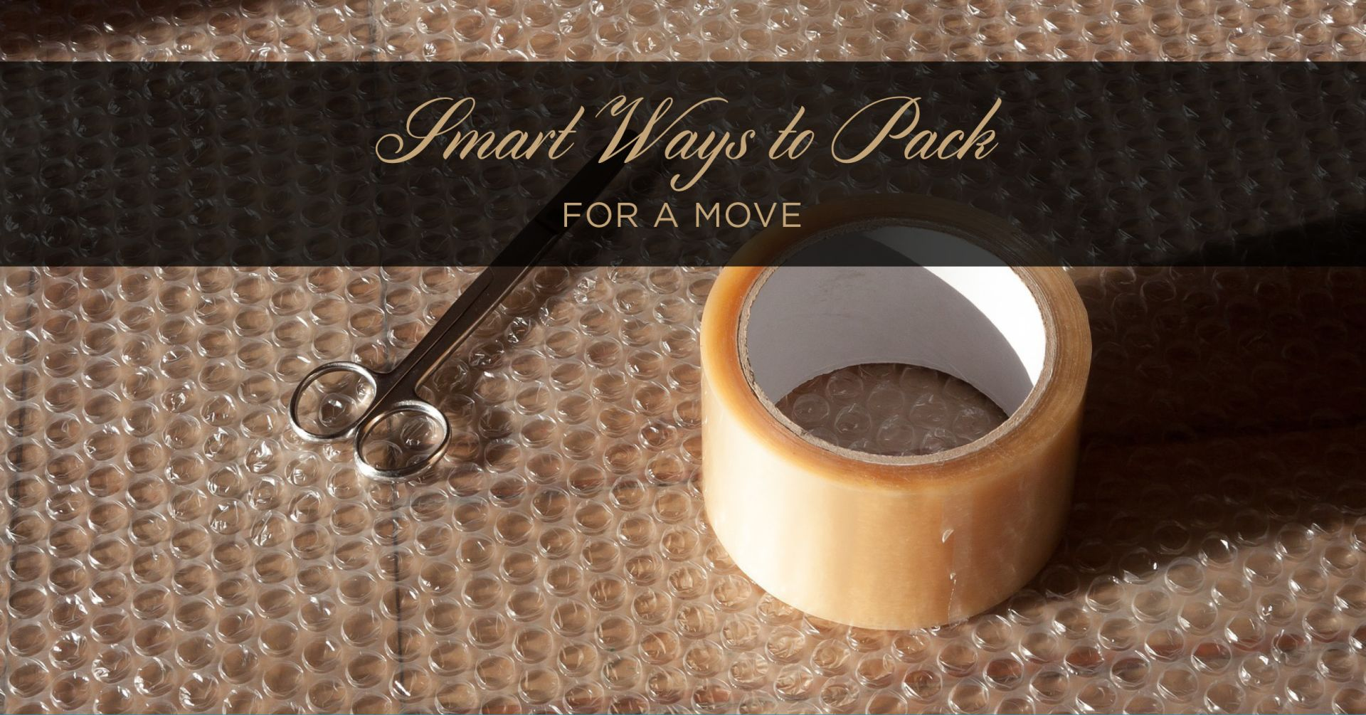 Smart Ways to Pack for a Move