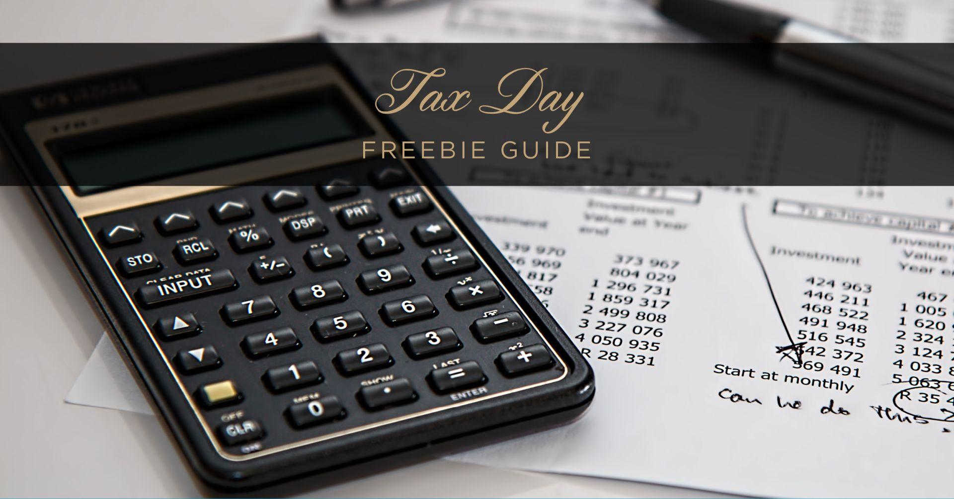 Tax Day Freebie Guide