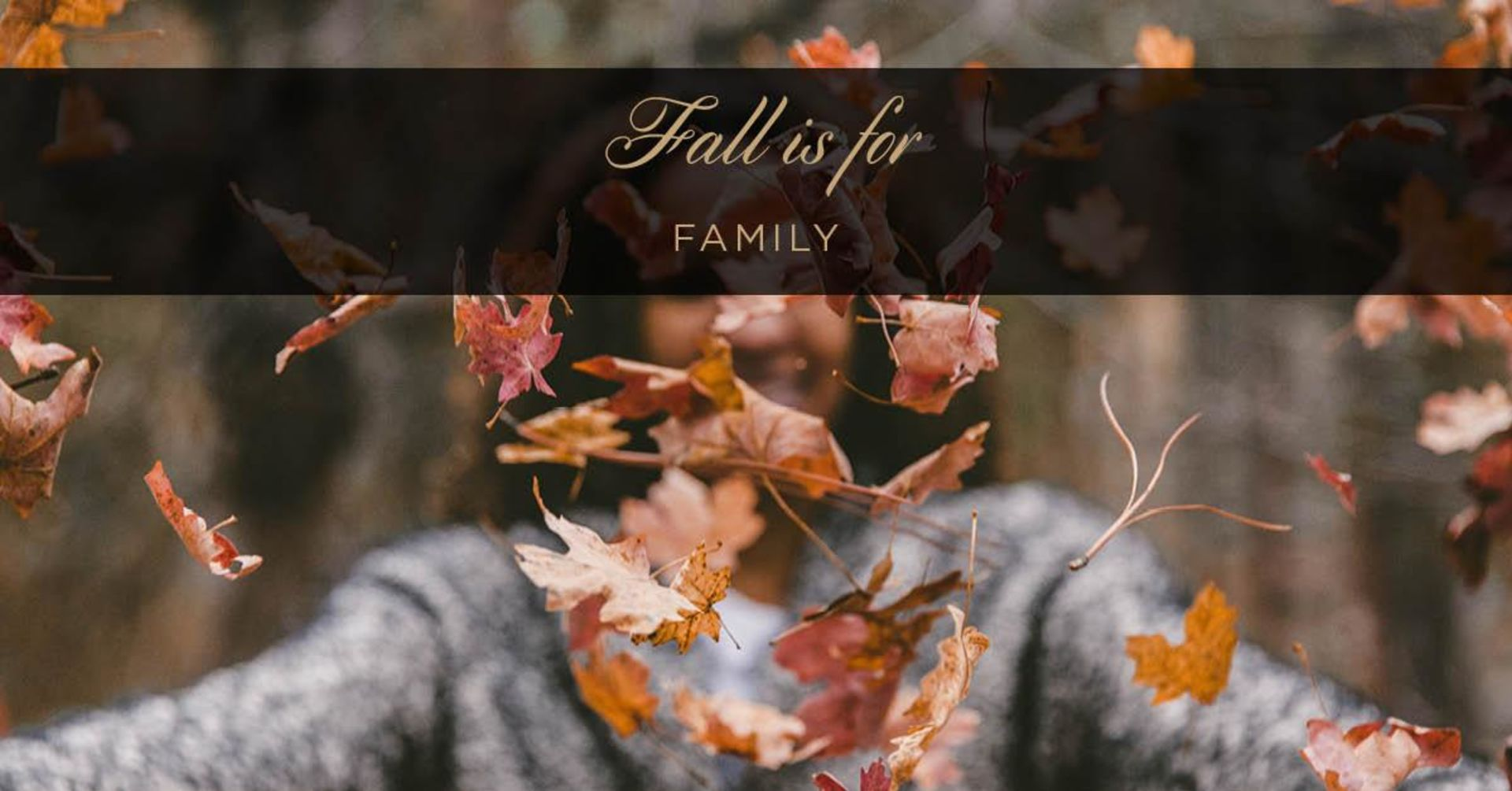 Fall Is For Family