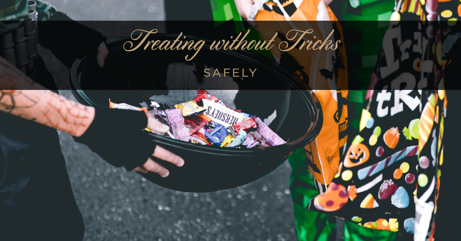 Safely Treating Without Tricks