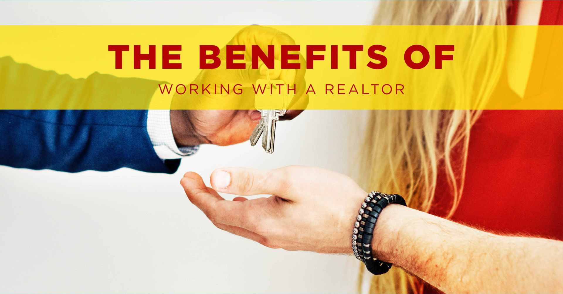 The Benefits Of Working With A Realtor