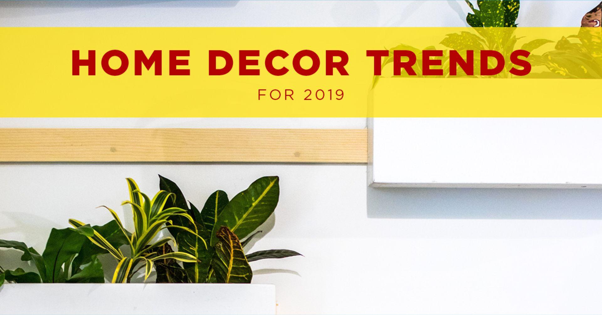Home Decor Trending in 2019