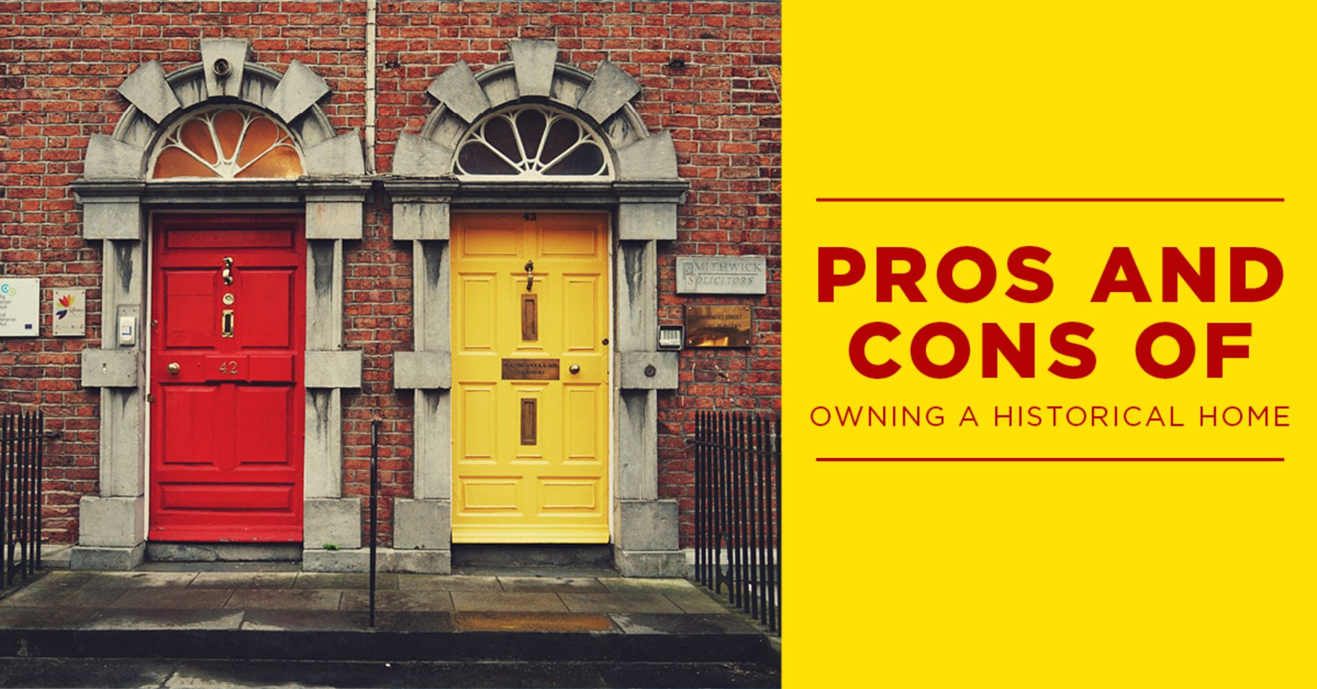 Pros and Cons of Historical Homes