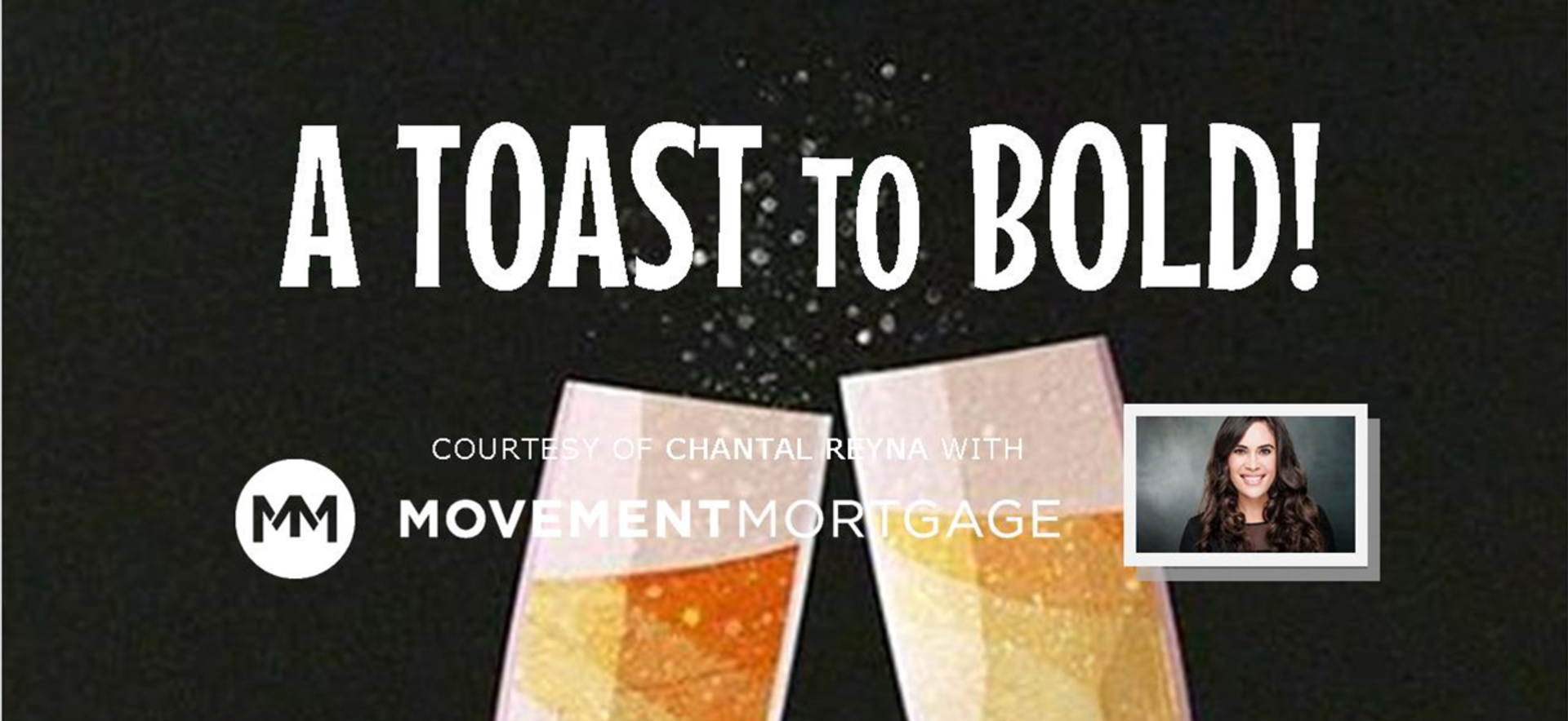 Movement Mortgage Presents: A Toast to BOLD Recap!
