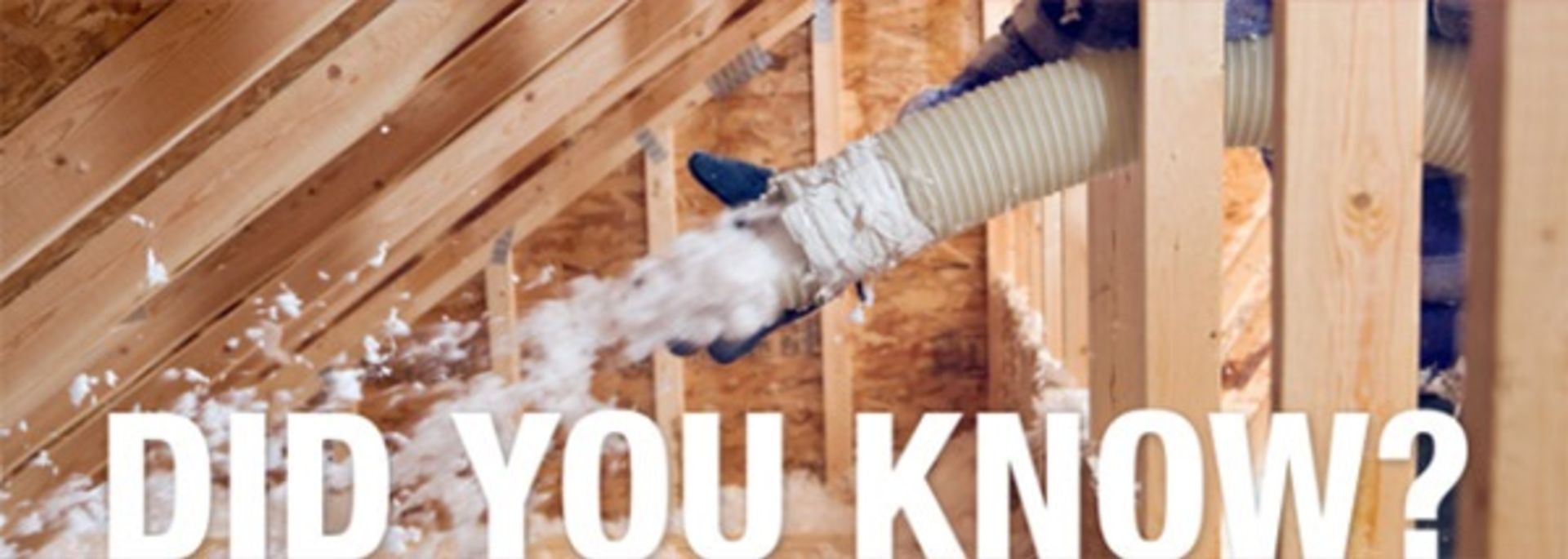 Did You Know? Insulation gaps aren't just in windows and doors.