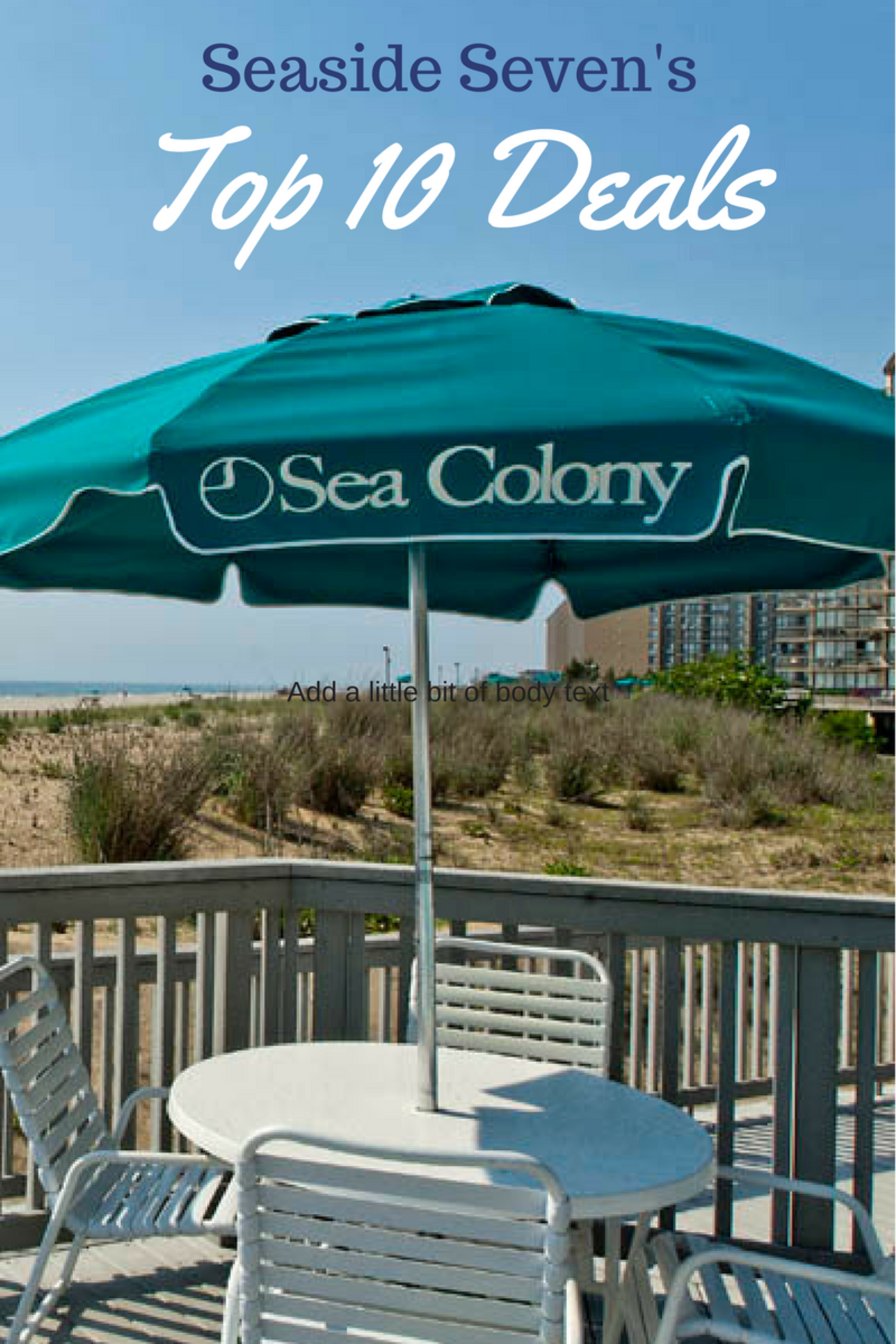 Top 10 Deals at Sea Colony!