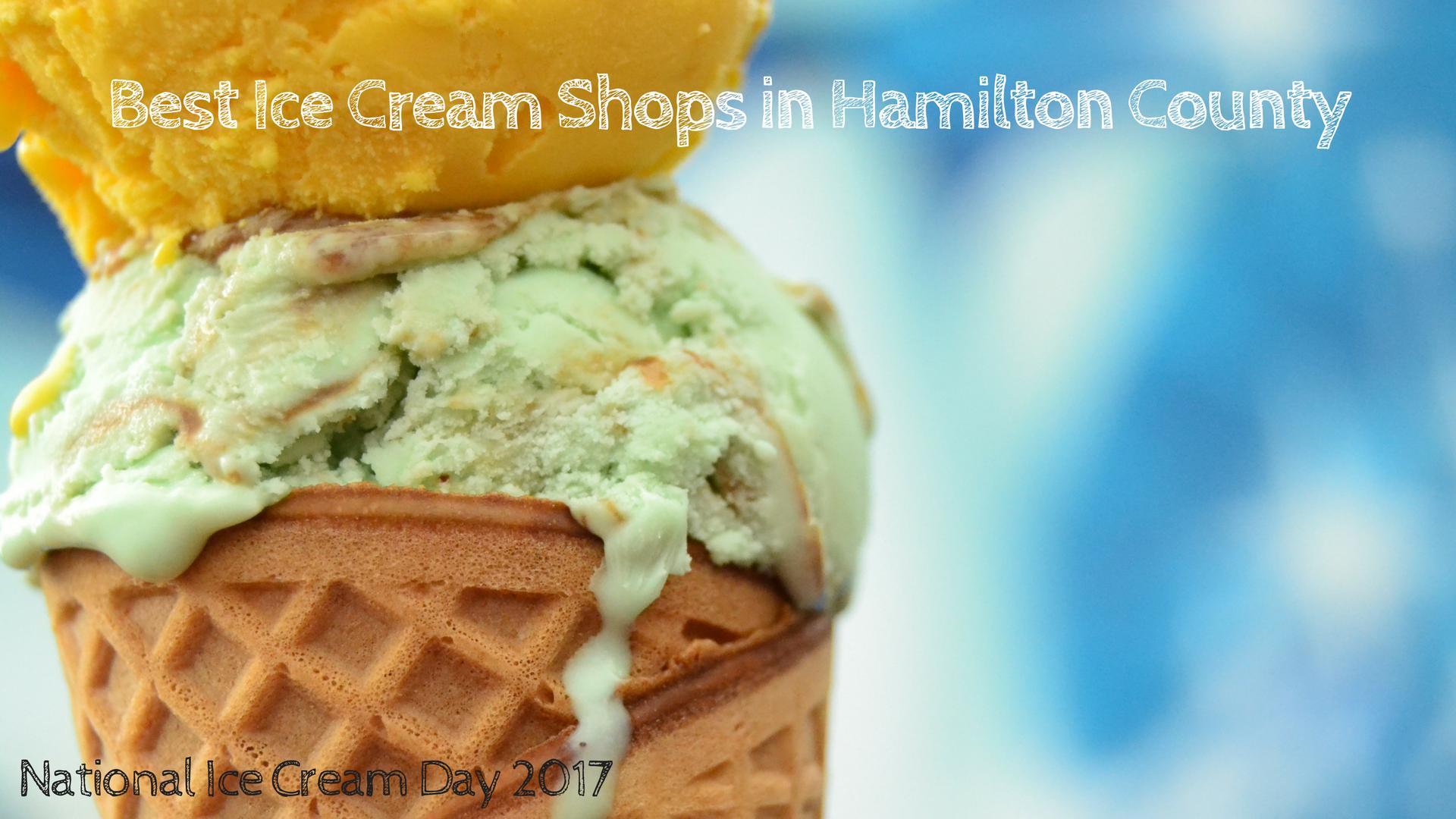 Best Ice Cream Shops in Hamilton County