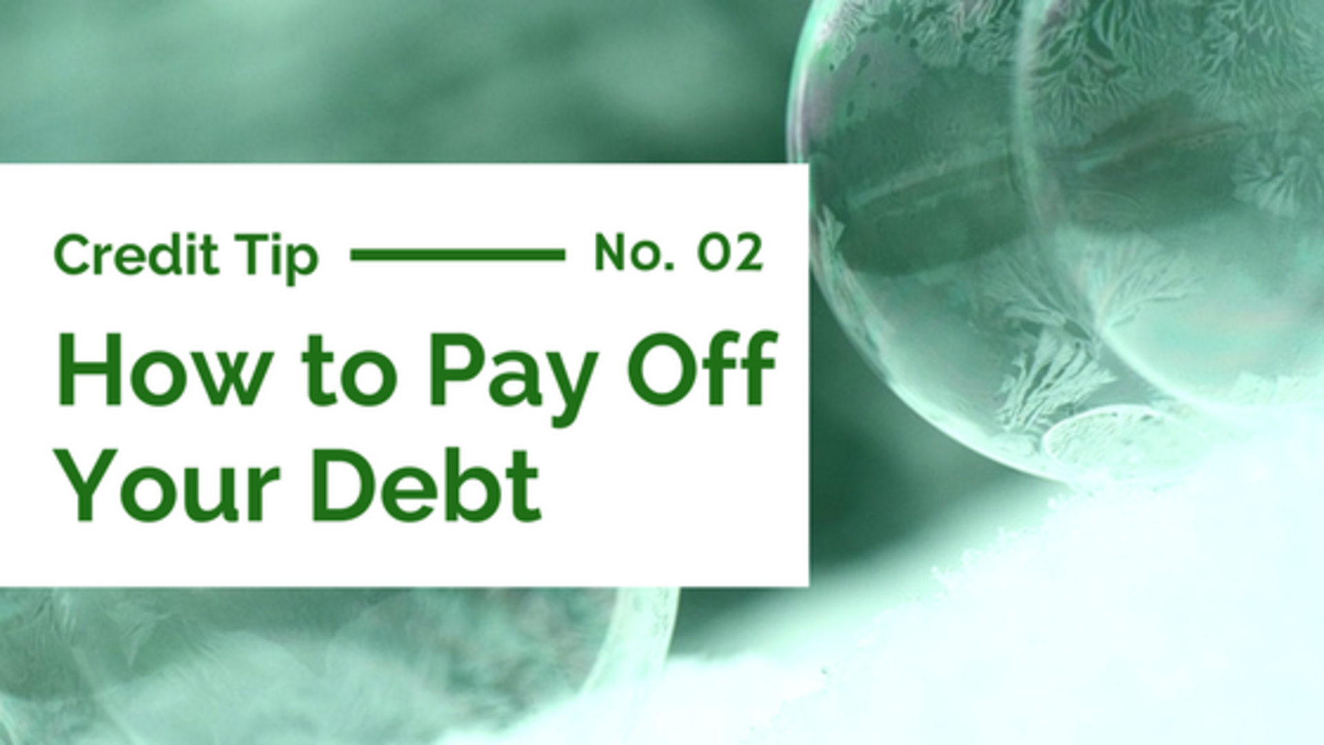 Debt Reduction: Debt Snowball Method