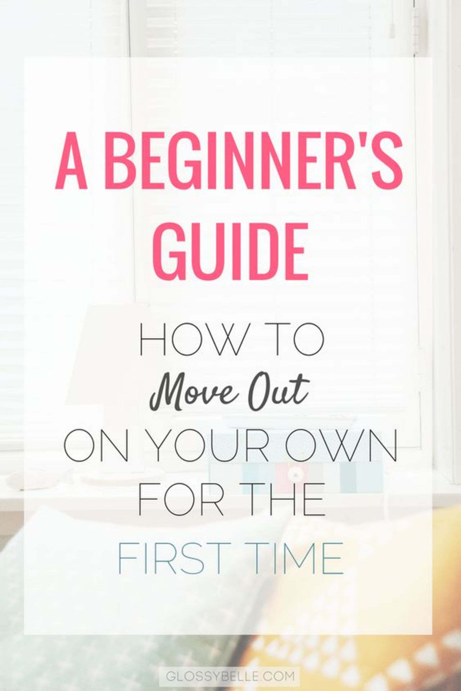 How to move out on your own