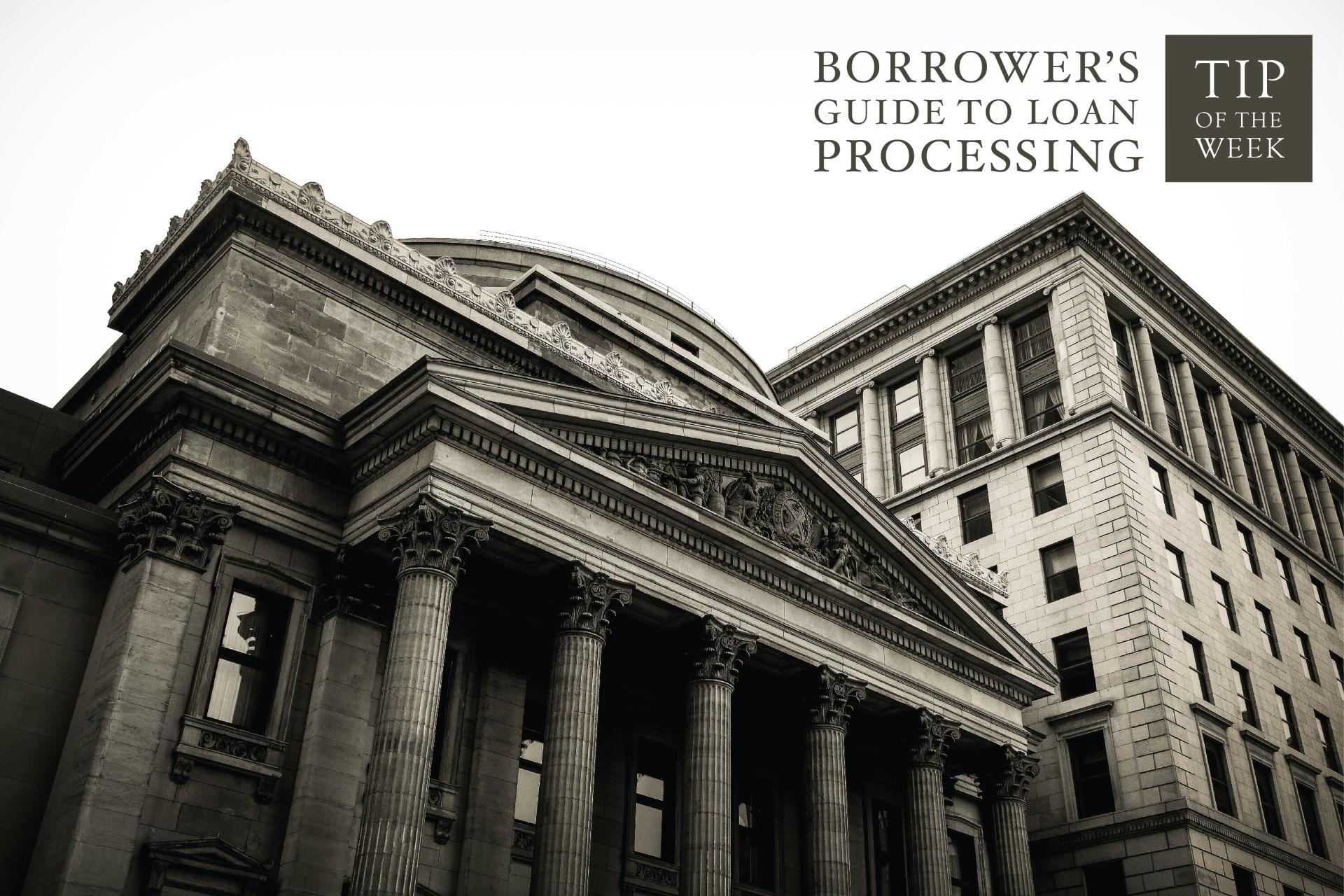 Borrower's Guide toLoan Processing