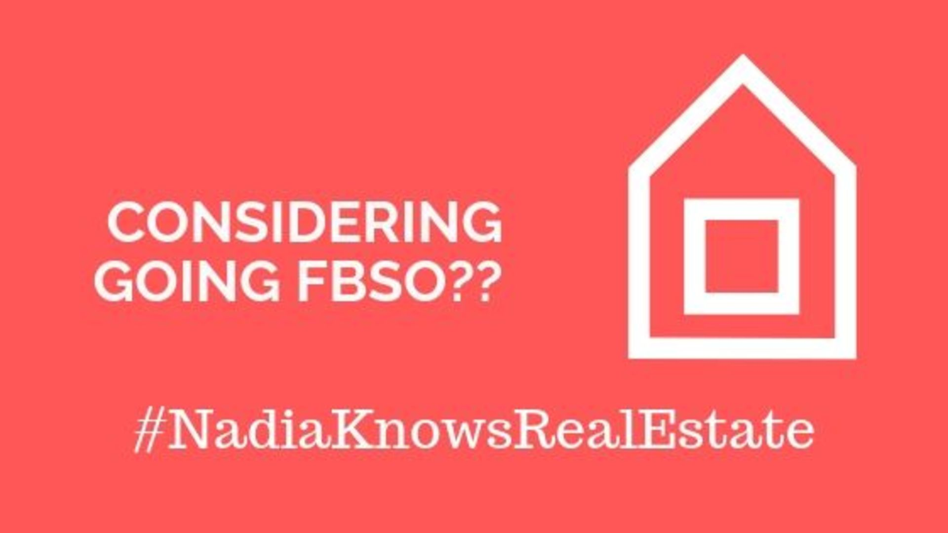 FSBO: Are you ready to sell your home on your own?