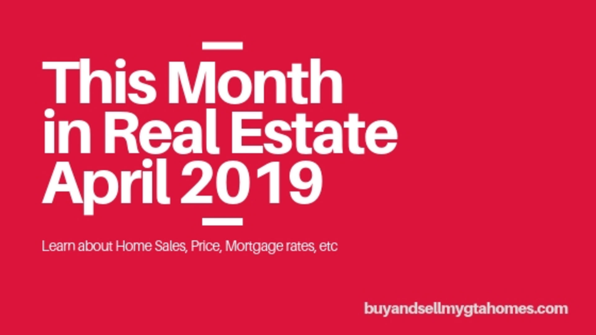 This Month is Real Estate – April 2019