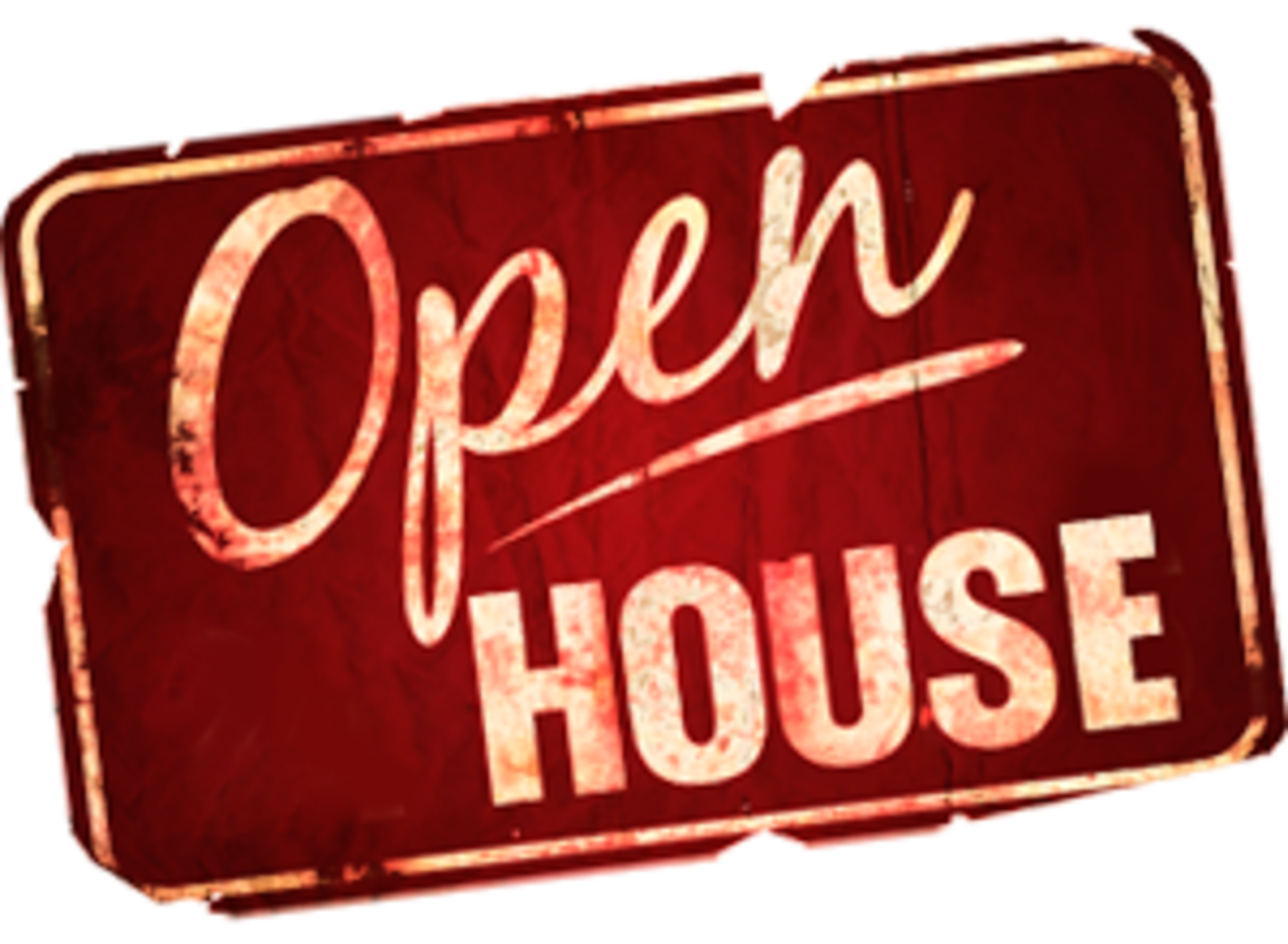 YOUR INVITATION TO OUR OPEN HOUSE