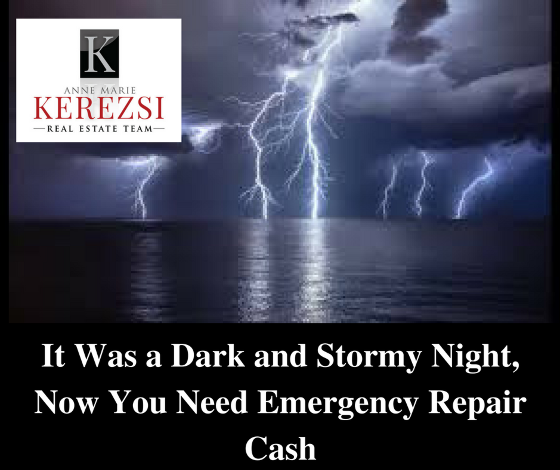 It Was a Dark and Stormy Night, Now You Need Emergency Repair Cash (from Home Keepr)