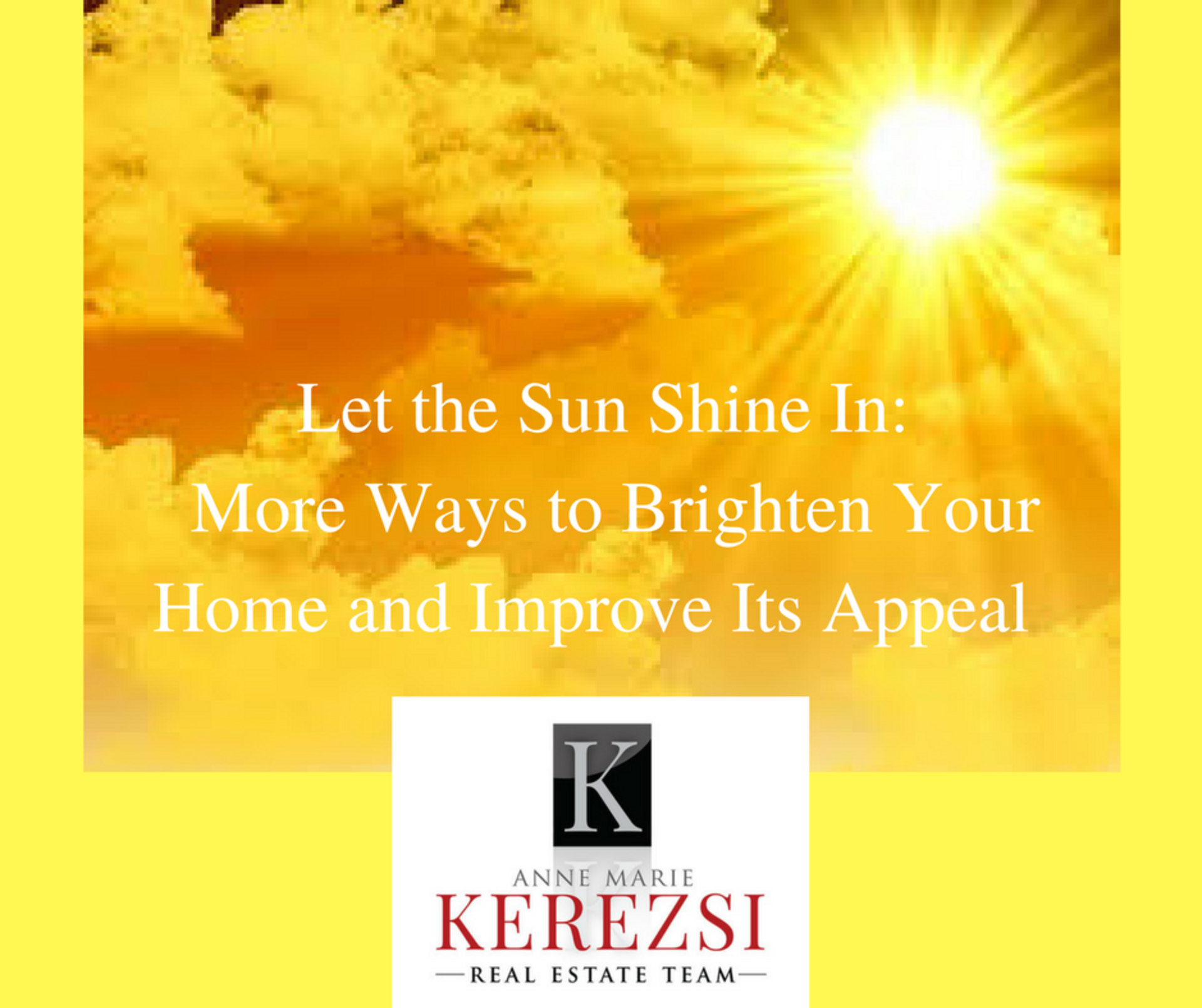 Let the Sun Shine In: More Ways to Brighten Your Home and Improve Its Appeal (from Home Keepr)