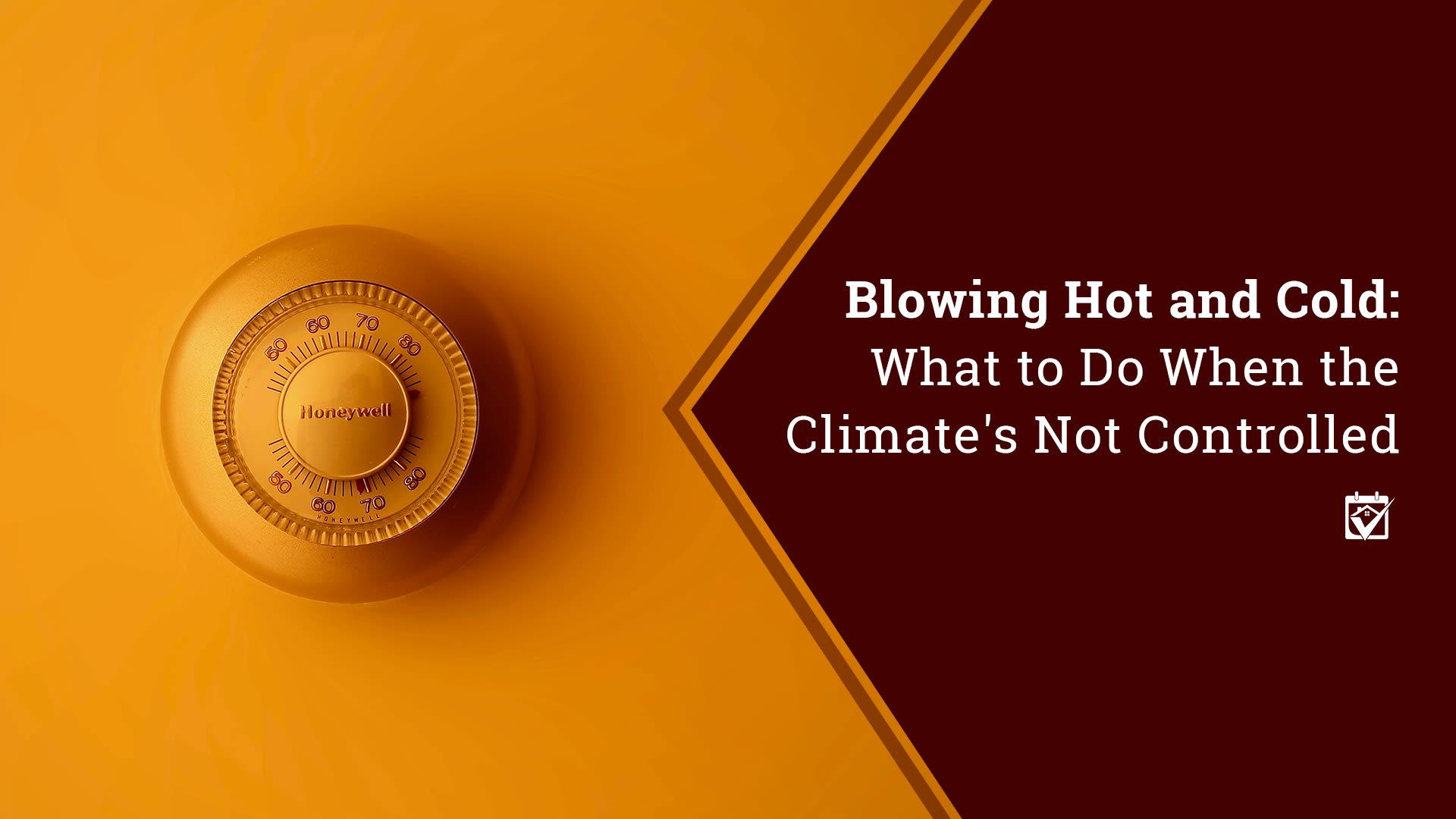 Blowing Hot and Cold What to Do When the Climates Not Controlled